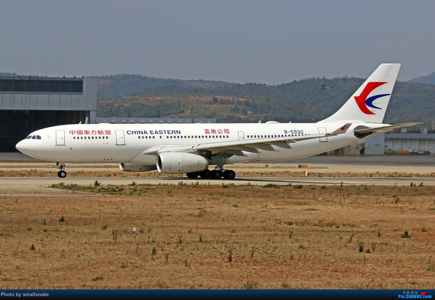 Re:[原创]KMG打卡... AIRBUS A330-200 B-5930 昆明长水国际机场