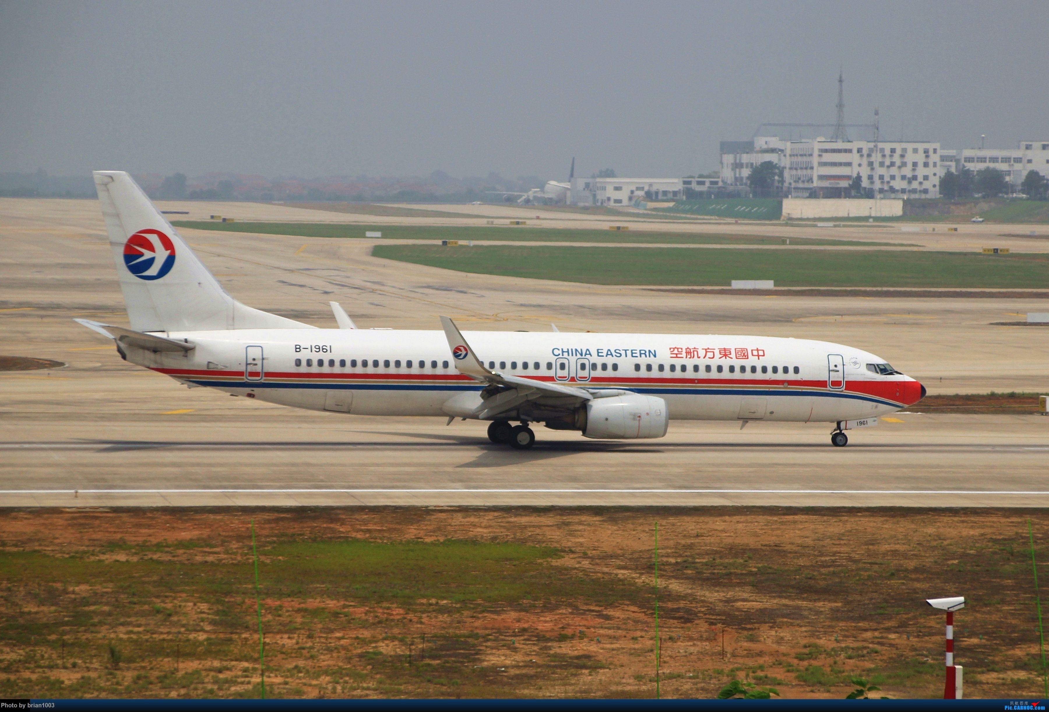 Re:[原创]WUH武汉天河机场拍机之二跑最后忙碌时 BOEING 737-800 B-1961 中国武汉天河国际机场