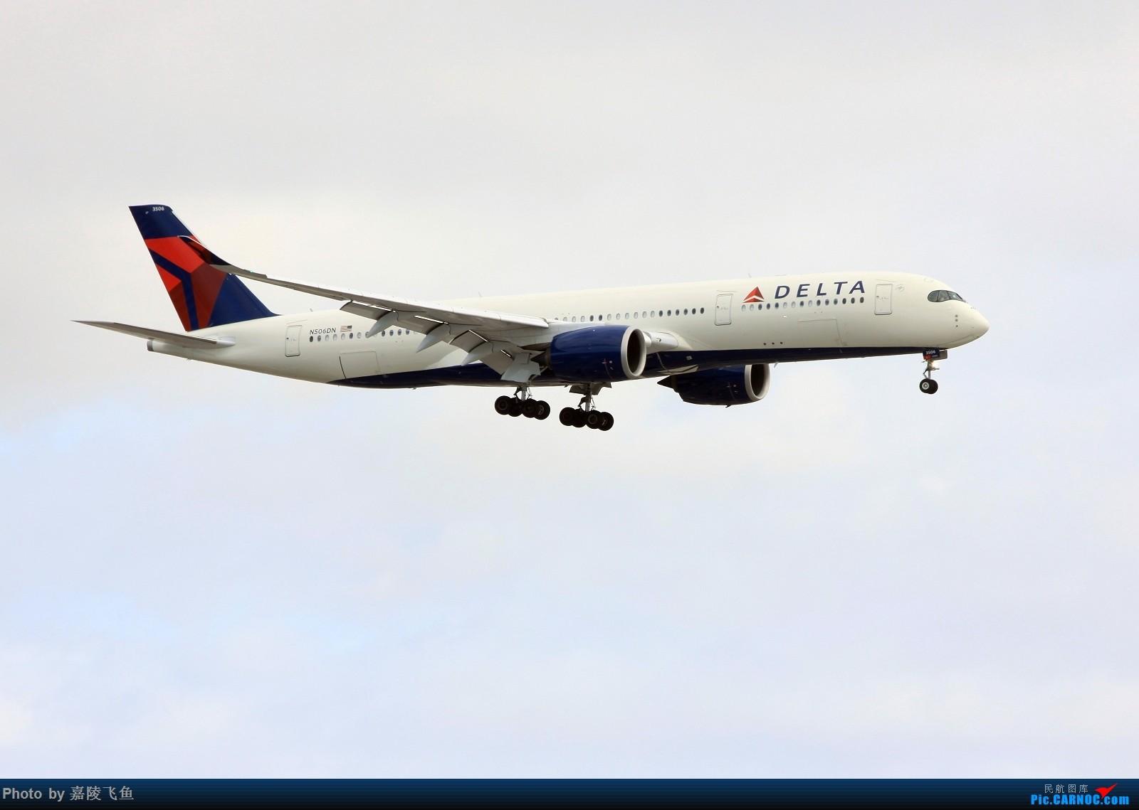 达美350 A350-900 N506DN 美国洛杉矶机场
