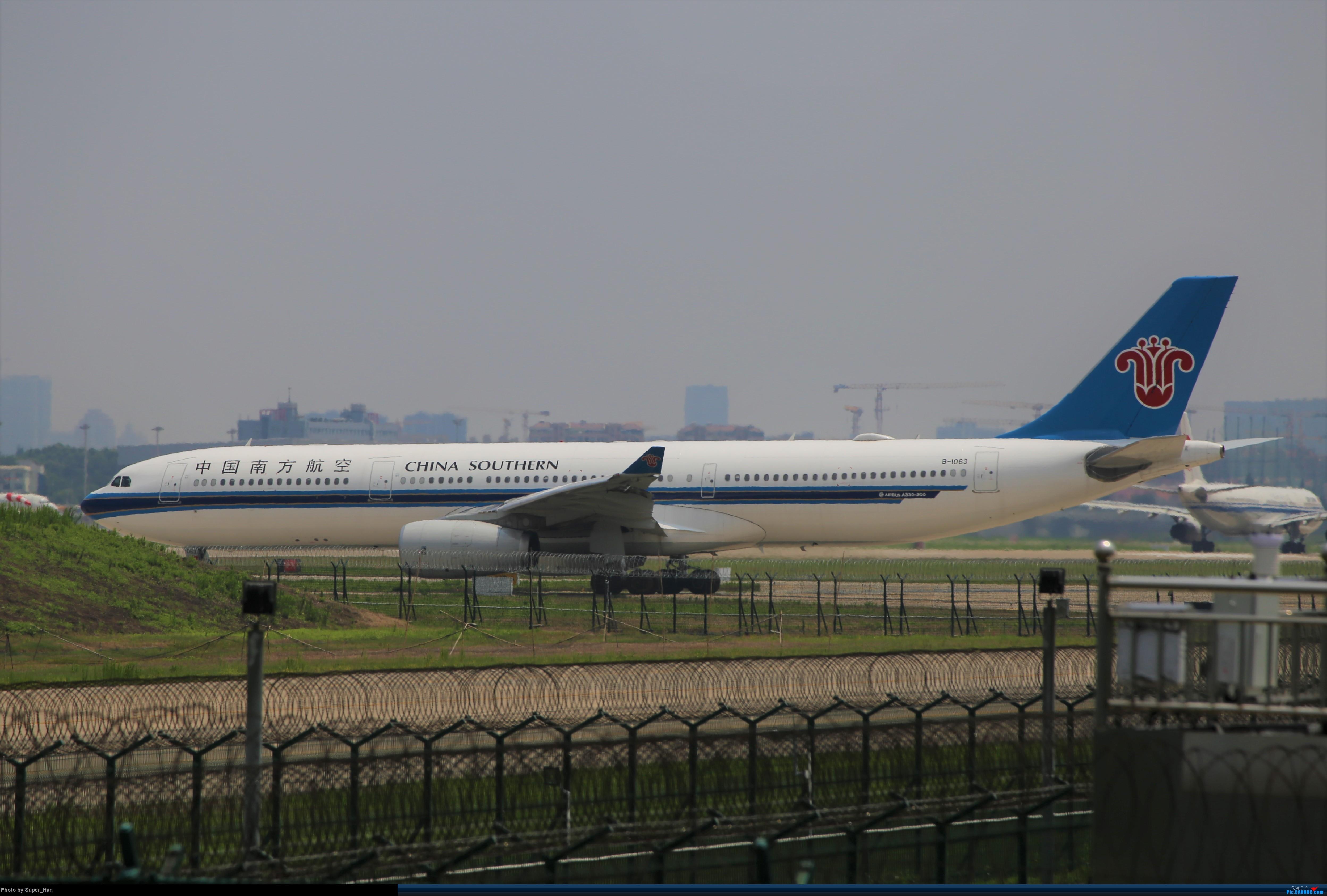 Re:[原创]0715去虹桥说走就走【最多的330篇】 AIRBUS A330-300 B-1063 中国上海虹桥国际机场