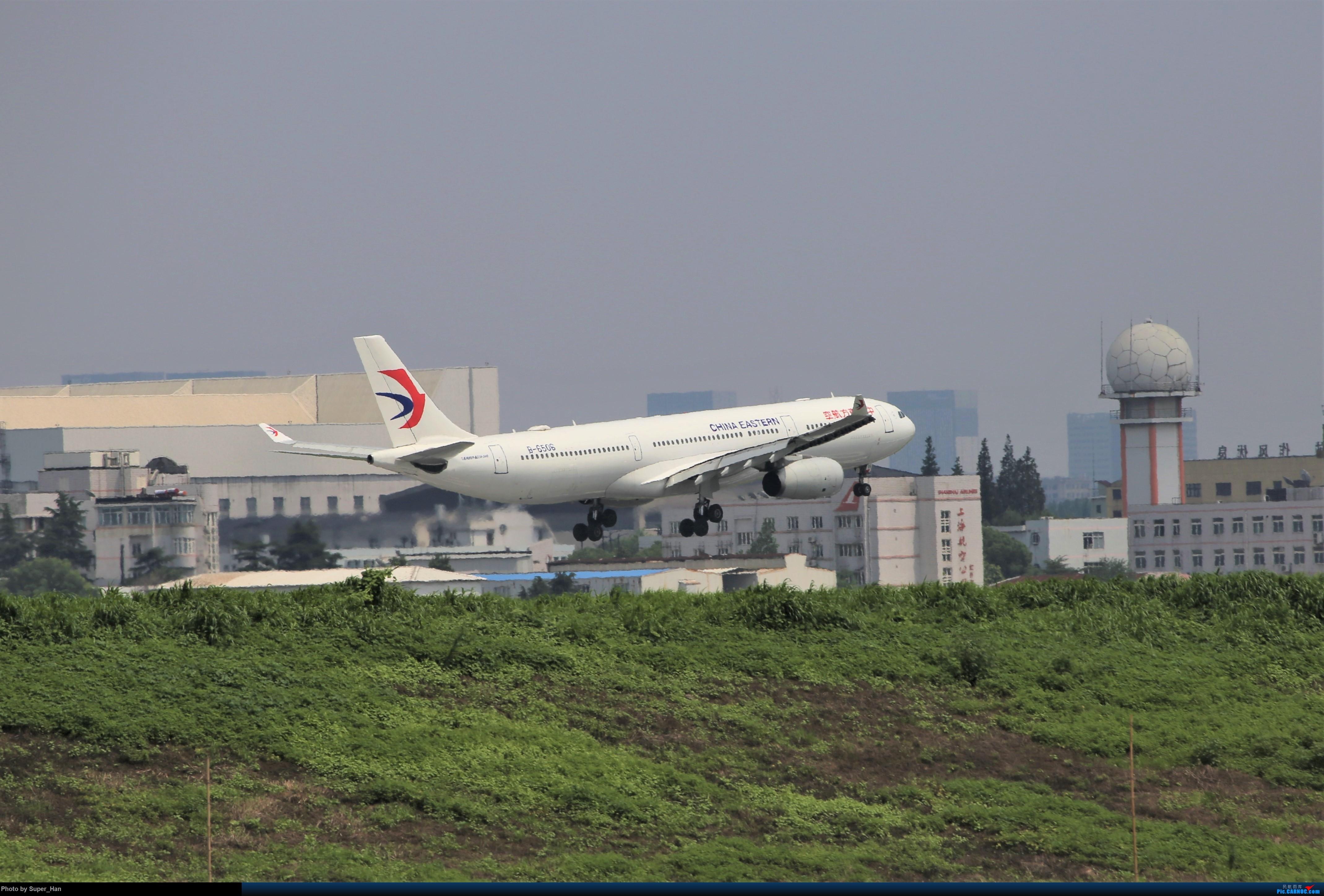 Re:[原创]0715去虹桥说走就走【最多的330篇】 AIRBUS A330-300 B-6506 中国上海虹桥国际机场