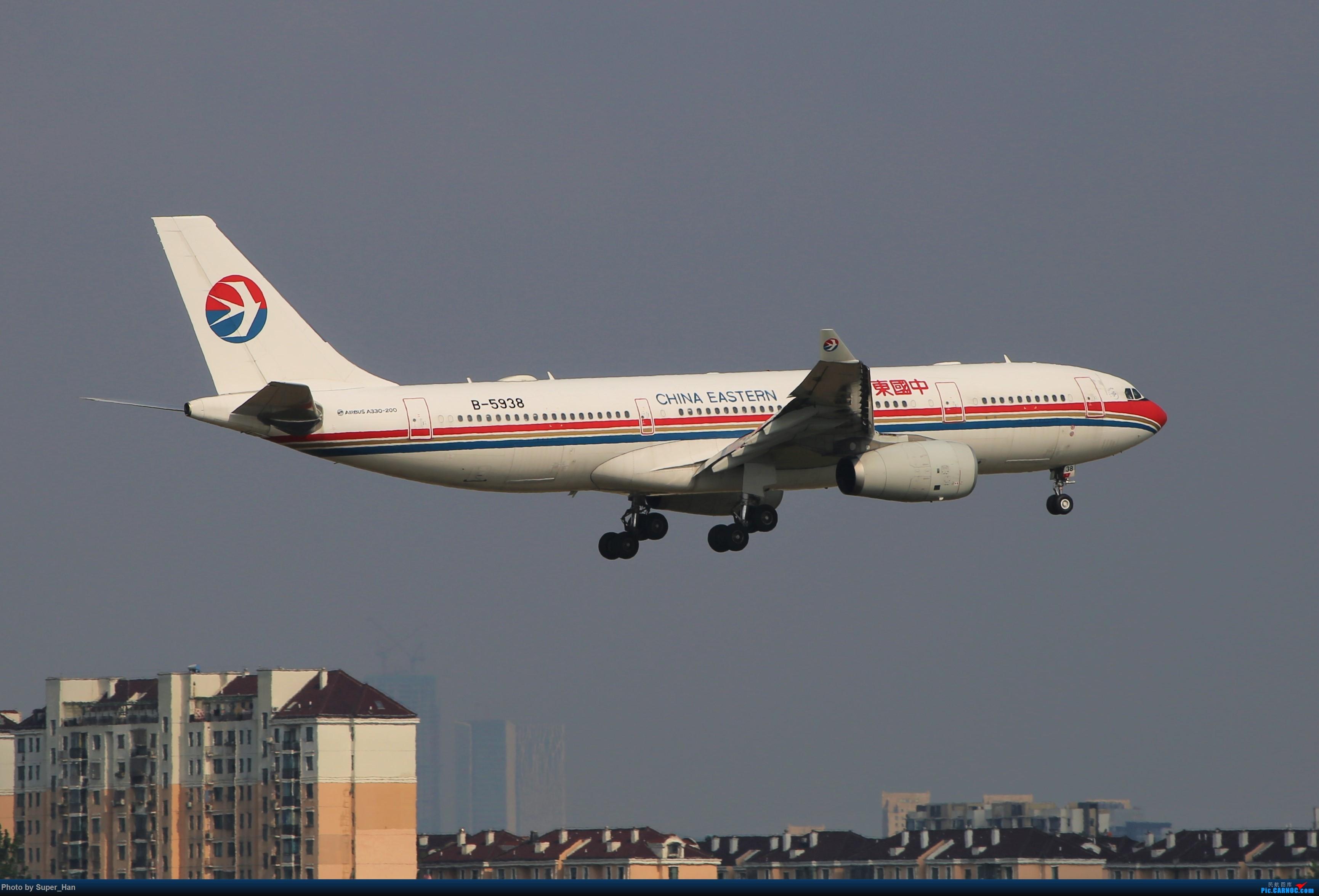 Re:[原创]0715去虹桥说走就走【最多的330篇】 AIRBUS A330-200 B-5938 中国上海虹桥国际机场