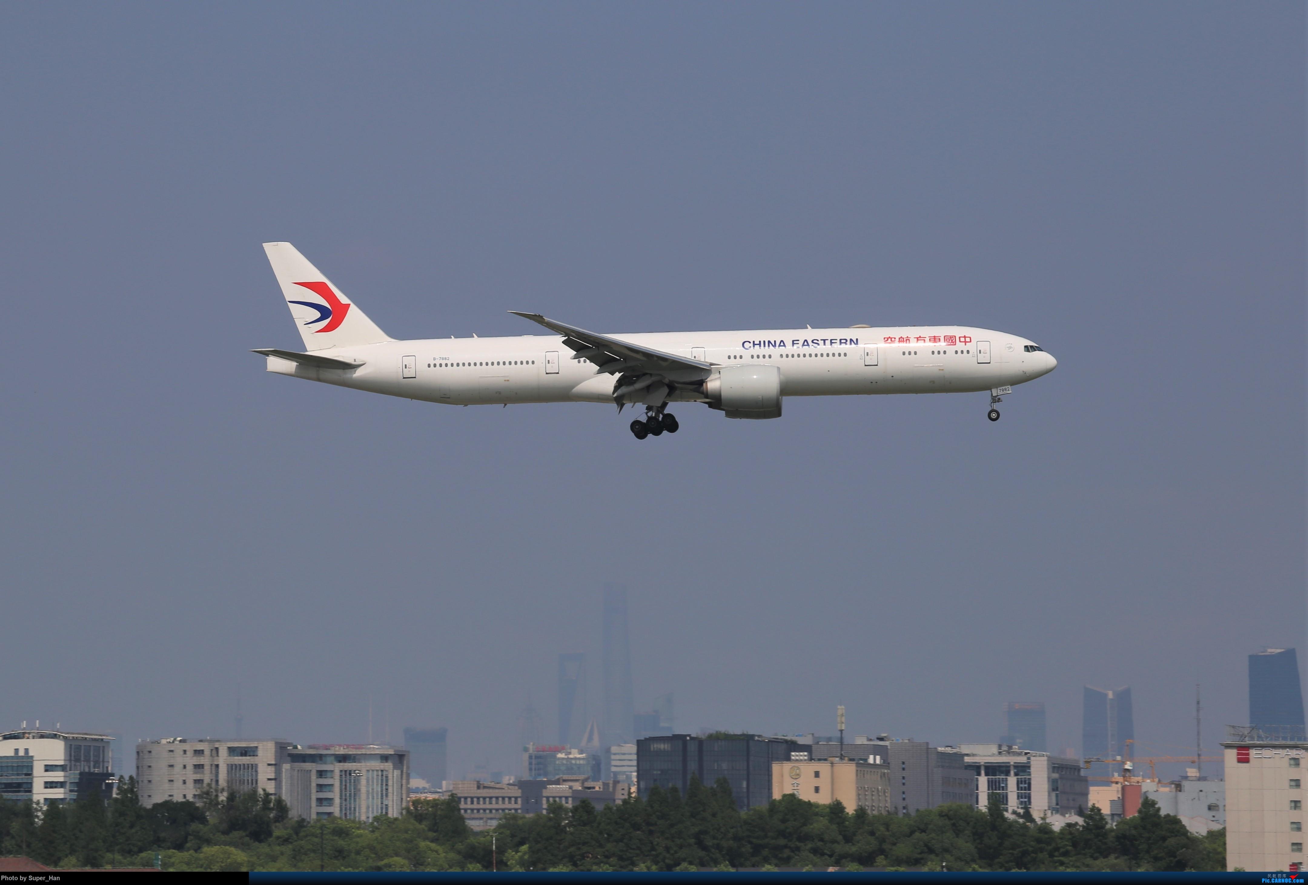 Re:[原创]【杭州飞友会】浦东之上 BOEING 777-300ER B-7882 中国上海虹桥国际机场