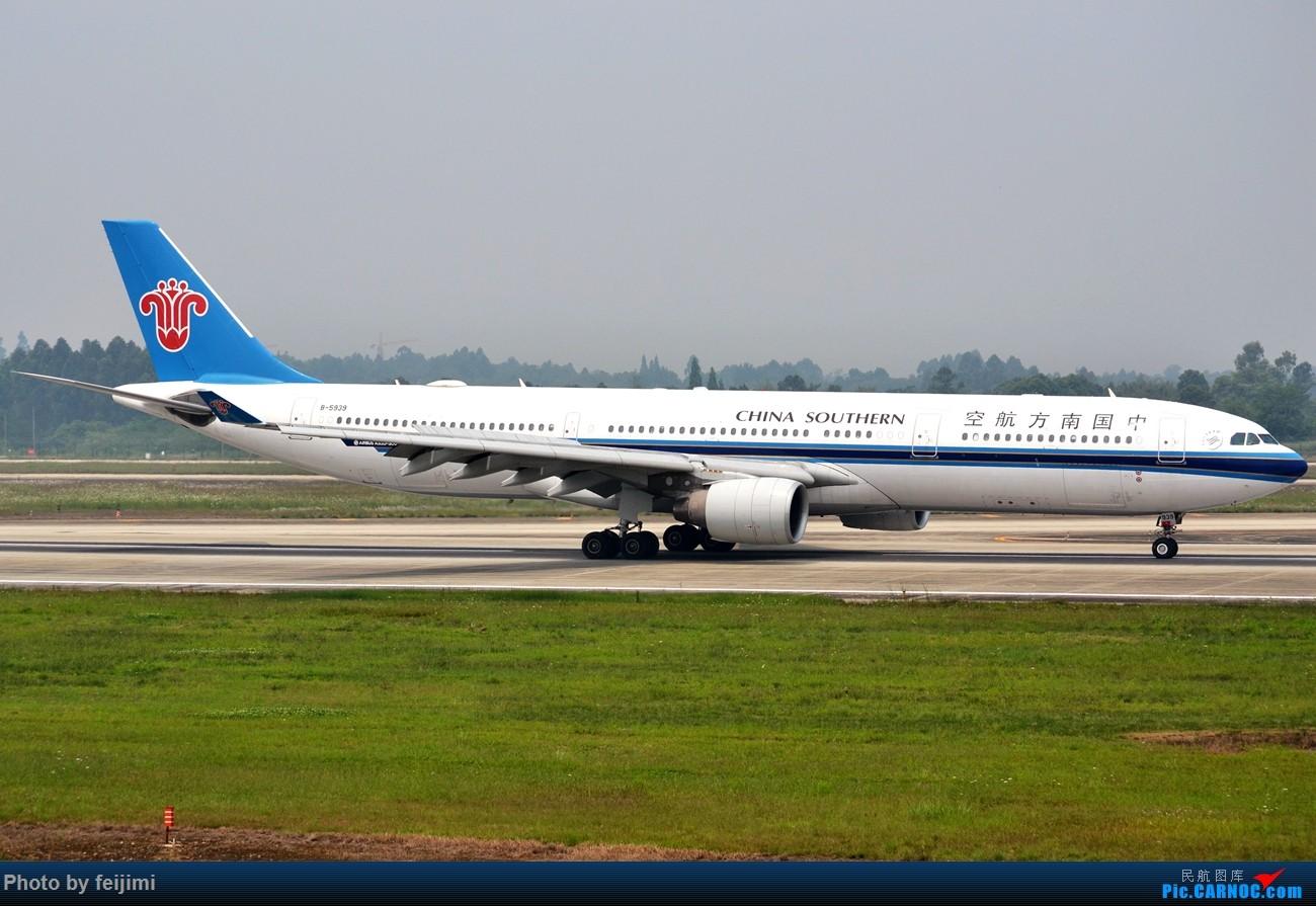 Re:[原创]--------仍在拍机 从未放弃 AIRBUS A330-300 B-5939 中国成都双流国际机场
