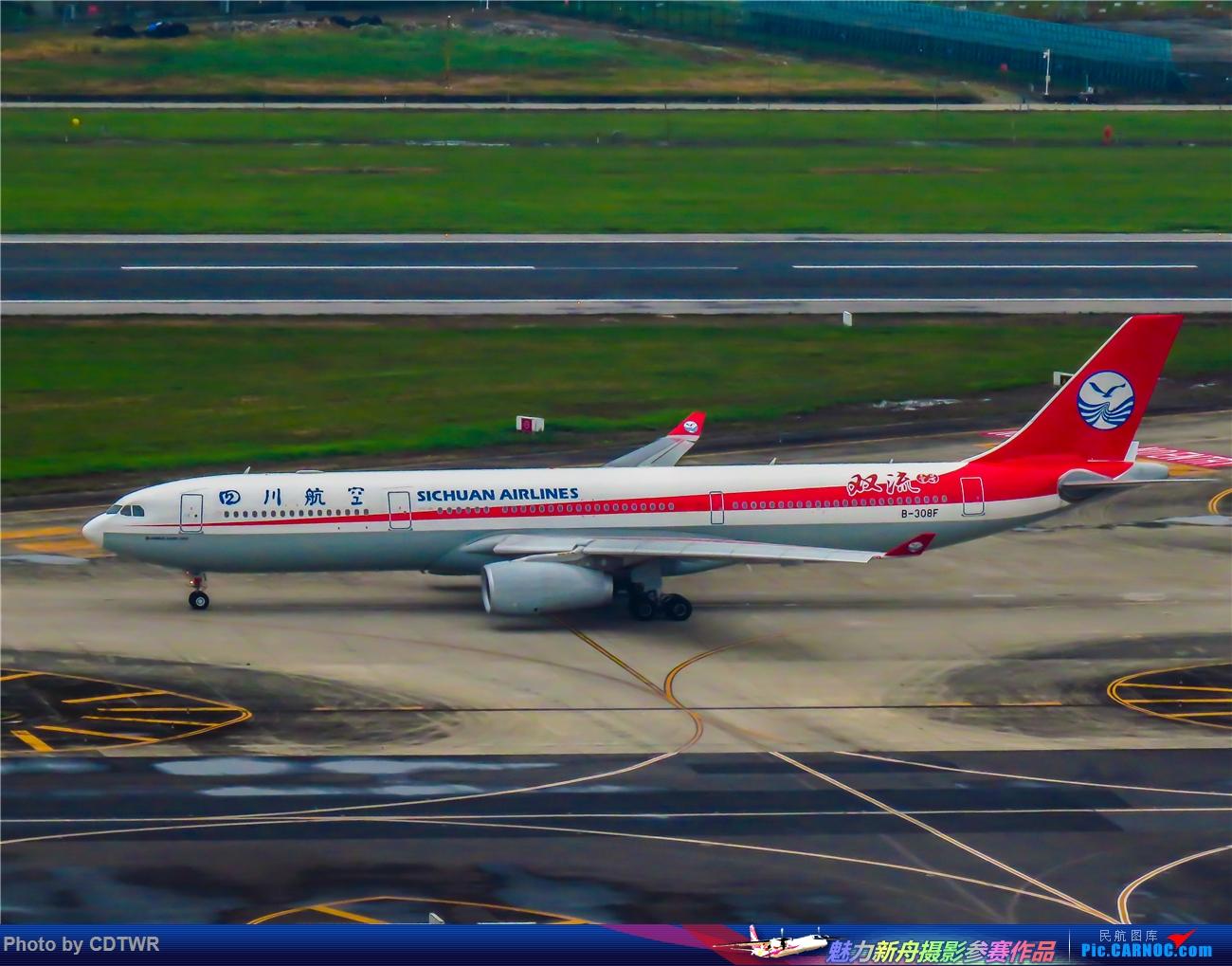 Re:[原创]换个角度拍机 成都塔台解锁 AIRBUS A330-300 B-308F 中国成都双流国际机场