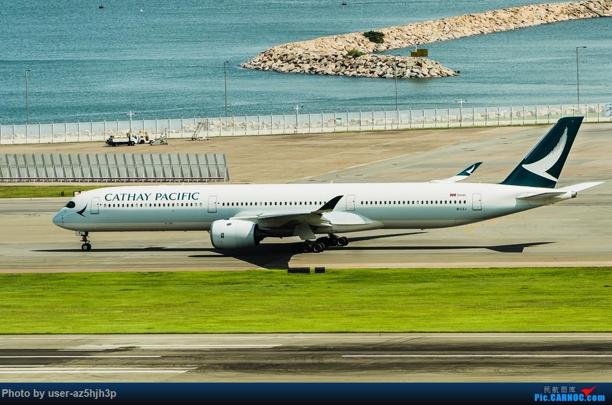 Re:[原创]飞机几片 AIRBUS 350-1000 B-LXJ 香港国际机场