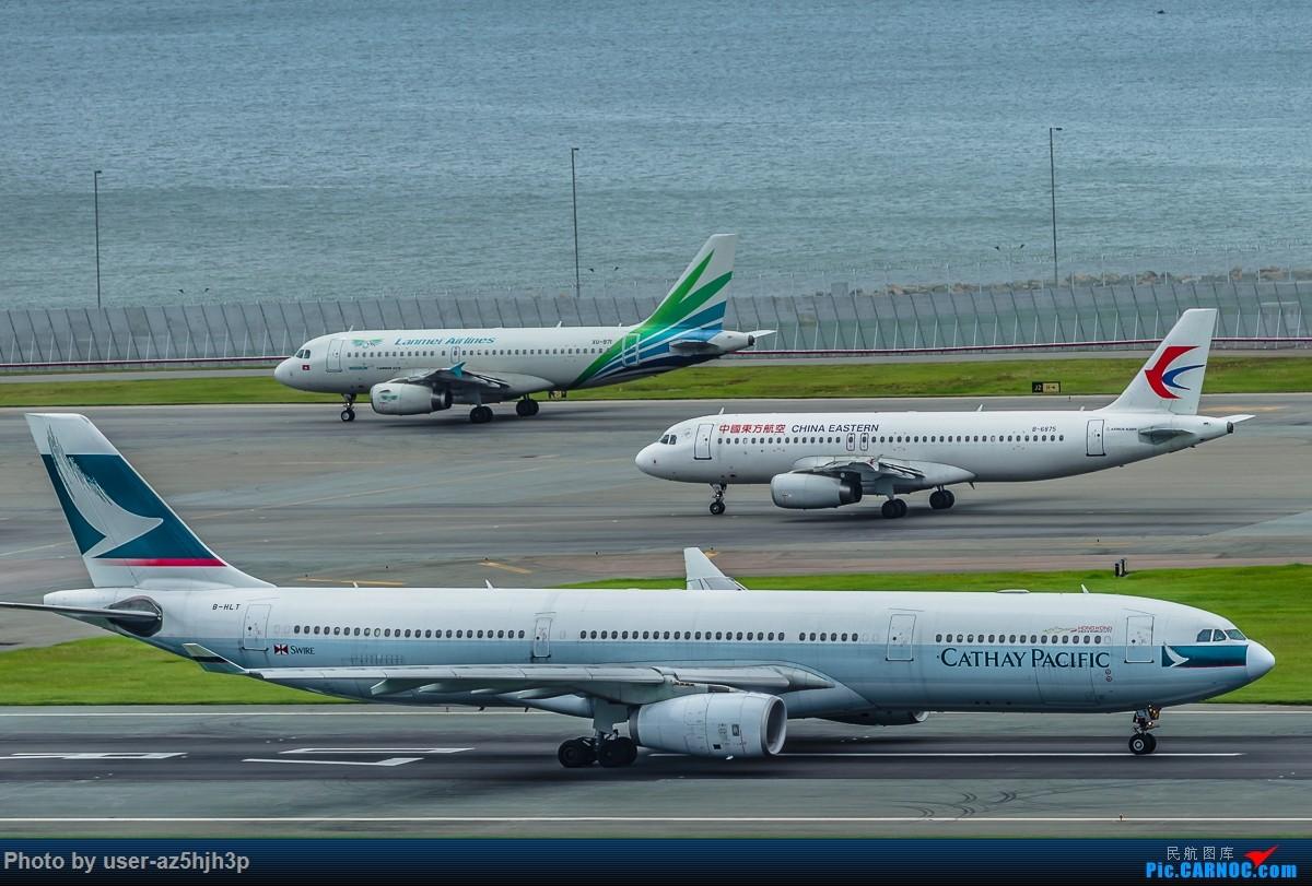 Re:[原创]飞机几片 AIRBUS A330-300 B-HLT 香港国际机场