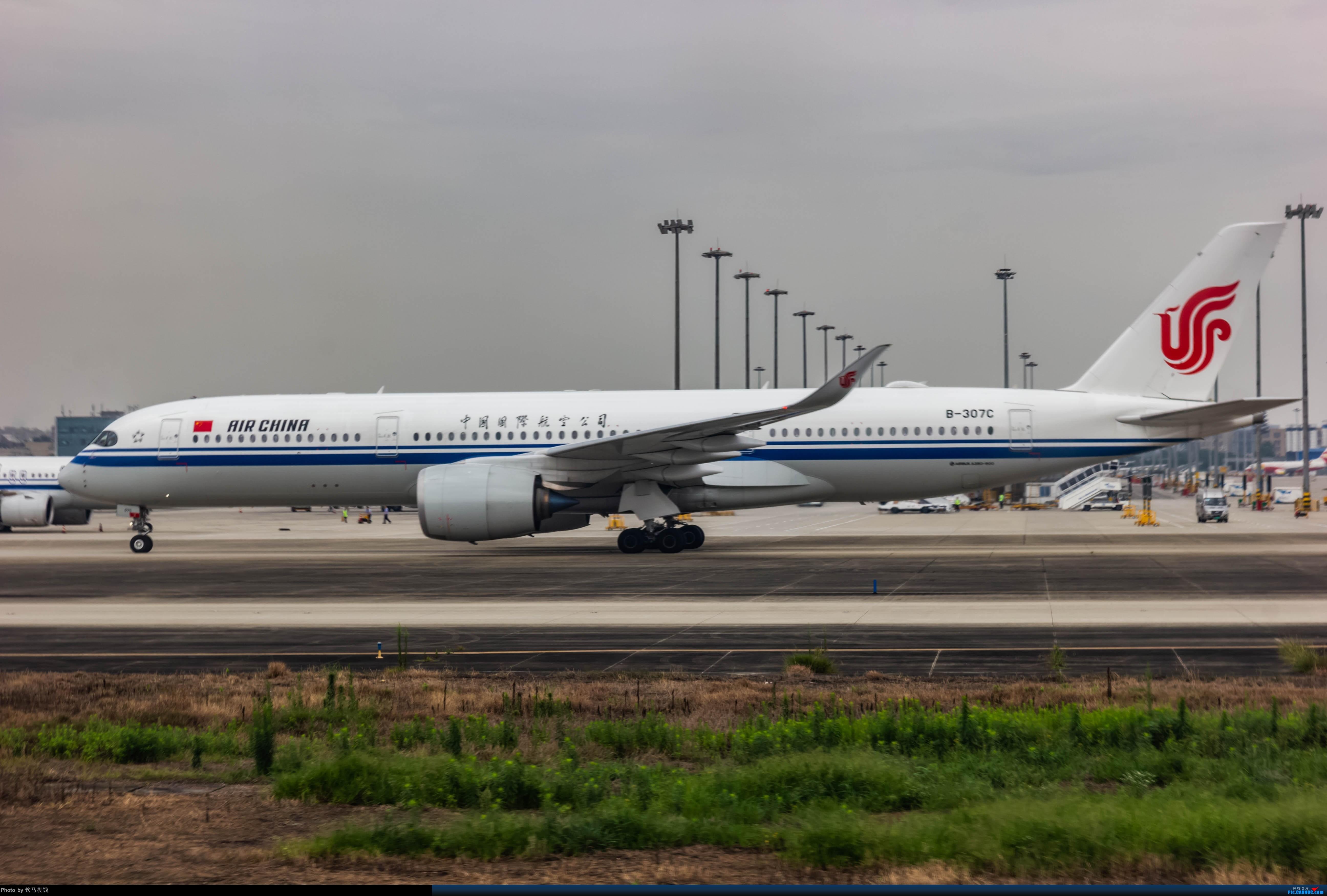 [原创]国航B-307C AIRBUS A350-900 B-307C 成都双流国际机场
