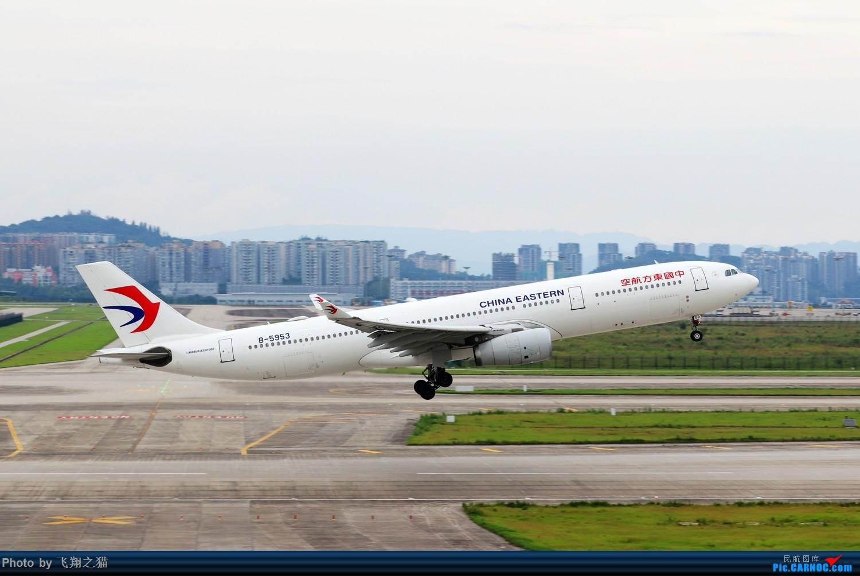 Re:[原创]CKG拍机(2019暑期3跑拍机图集) AIRBUS A330-300 B-5953 重庆江北国际机场