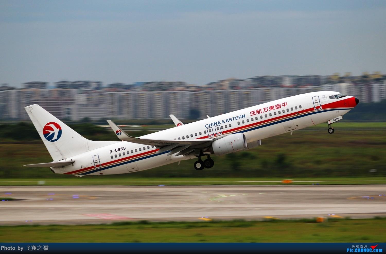 Re:[原创]CKG拍机(2019暑期3跑拍机图集) BOEING 737-800 B-5858 重庆江北国际机场