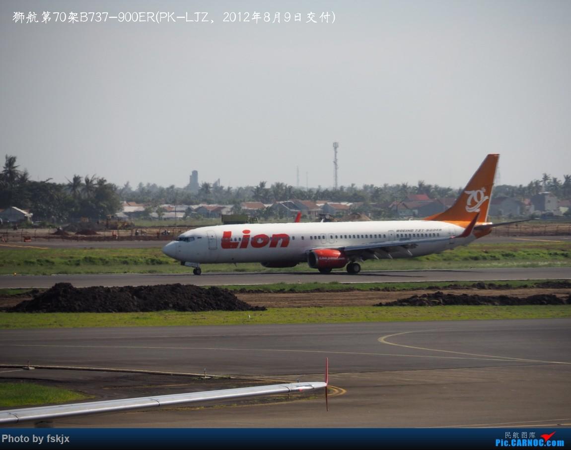 【fskjx的飞行游记☆73】赤道之南—雅加达·巴厘岛 BOEING 737-900ER PK-LJZ 印度尼西亚雅加达苏加诺-哈达国际机场