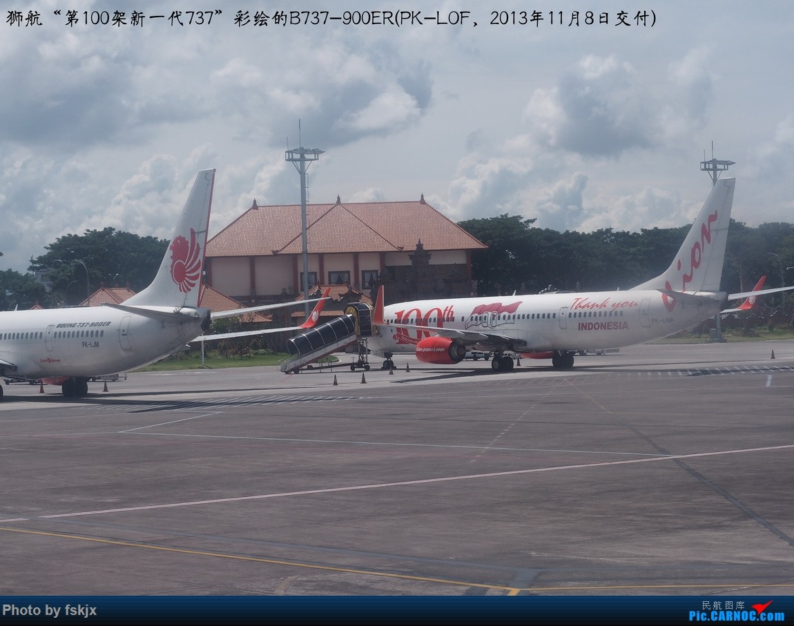 【fskjx的飞行游记☆73】赤道之南—雅加达·巴厘岛 BOEING 737-900ER PK-LOF 印度尼西亚巴厘岛登巴萨努拉·莱伊国际机场
