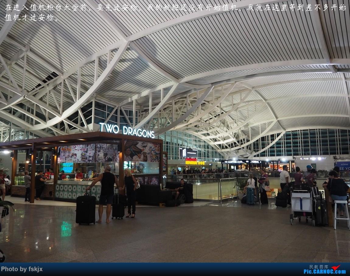 【fskjx的飞行游记☆73】赤道之南—雅加达·巴厘岛    印度尼西亚巴厘岛登巴萨努拉·莱伊国际机场
