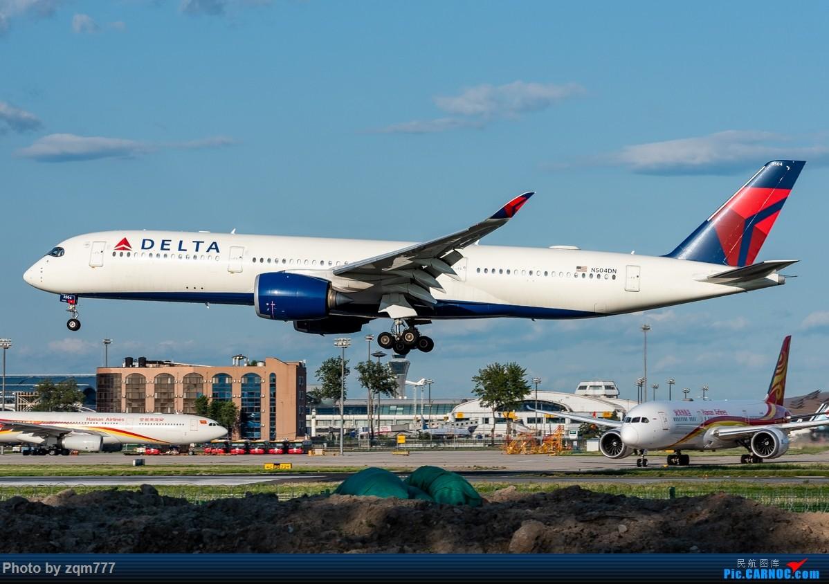 Re:[原创]【PEK】北京拍机杂图 AIRBUS A350-900 N504DN 中国北京首都国际机场