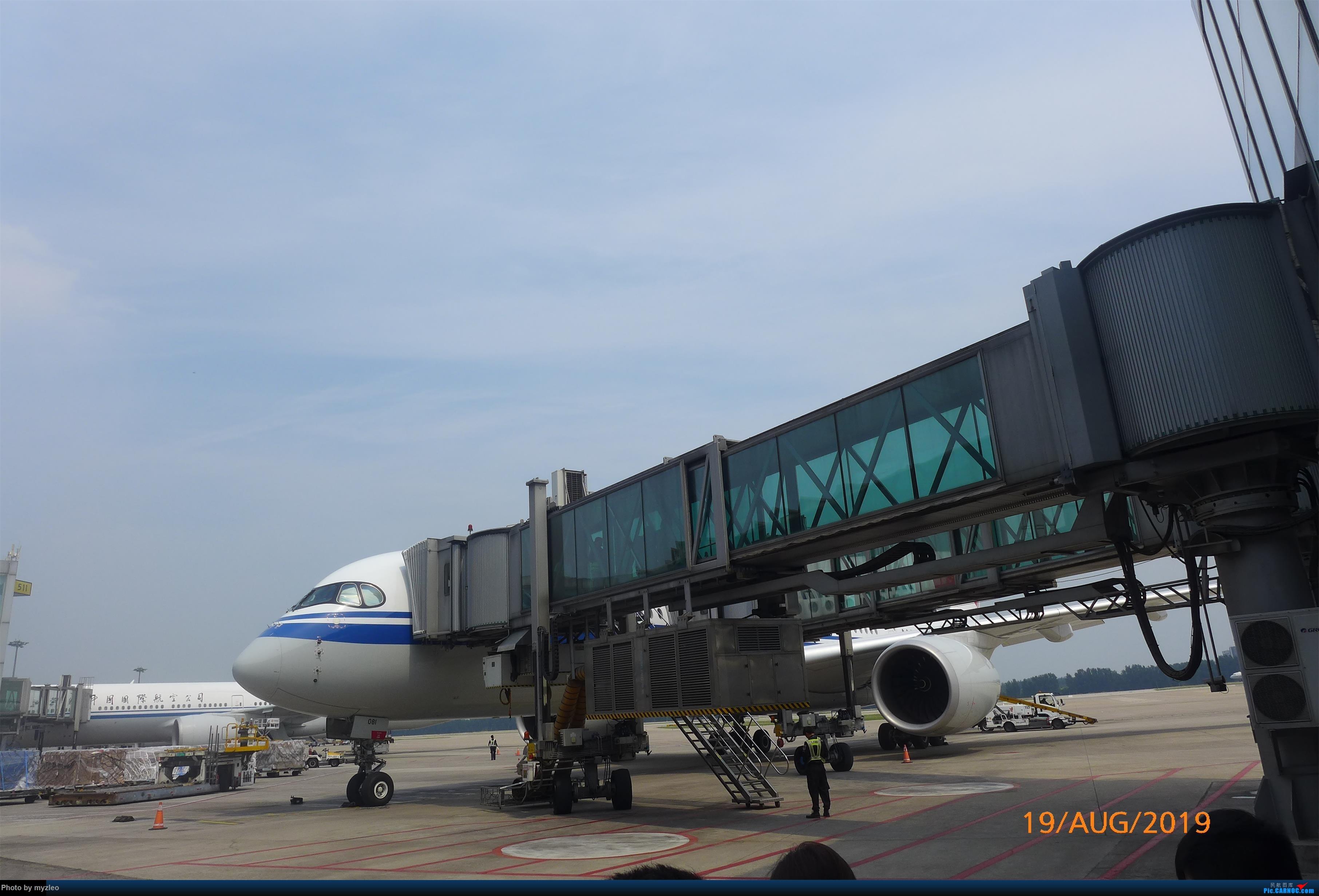 Re:[原创]【myzleo的游记5.1】梦圆一九(1)首搭国航359,北京城里到处走 AIRBUS A350-900 B-1081 中国北京首都国际机场