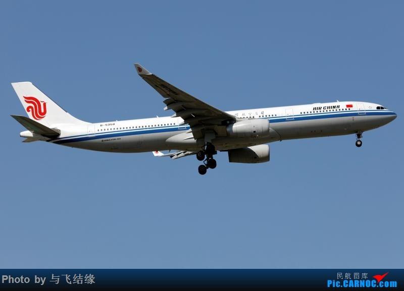 [原创]也发一张B-5958吧! AIRBUS A330-300 B-5958 中国北京首都国际机场