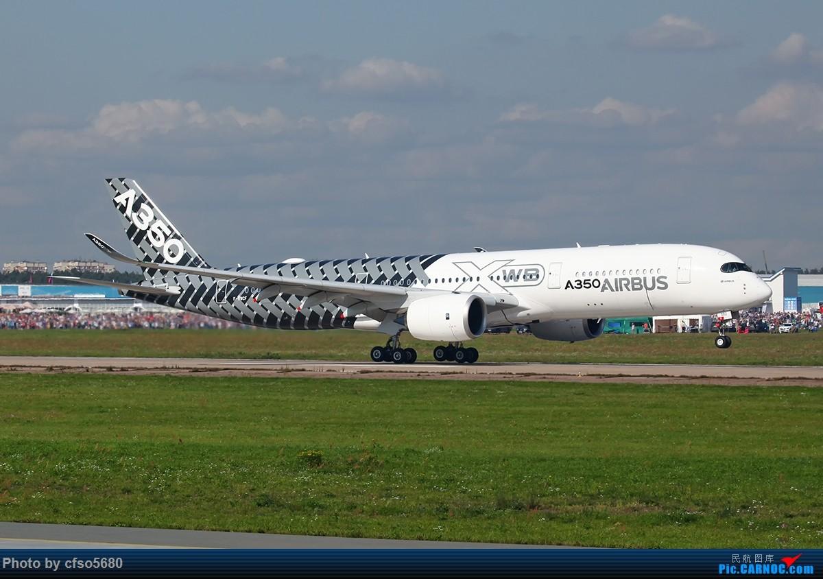 [原创]2019莫斯科航展-一组A350飞行展示 AIRBUS A350-900 F-WWCF 茹科夫斯基机场