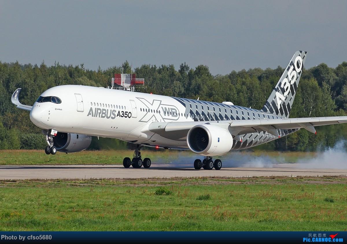 Re:[原创]2019莫斯科航展-一组A350飞行展示 AIRBUS A350-900 F-WWCF 茹科夫斯基机场
