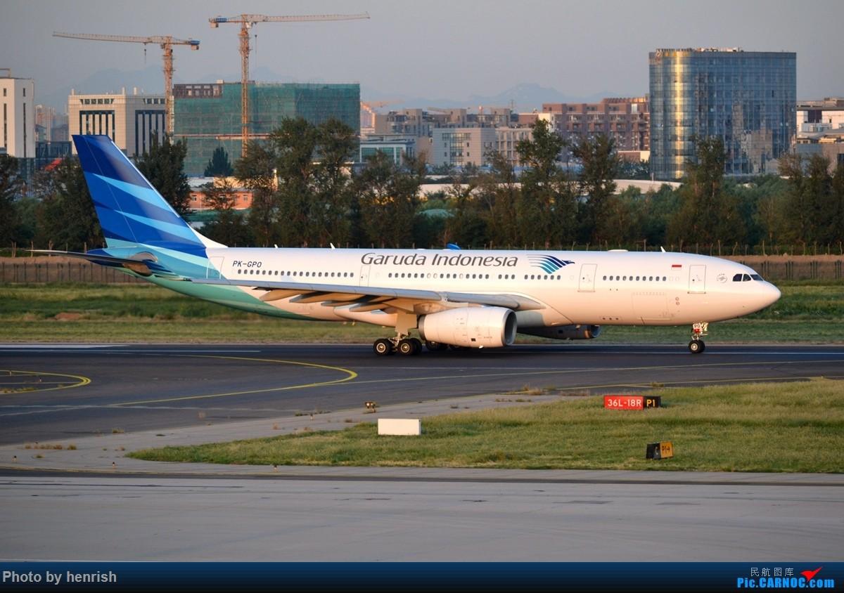 Re:[原创]【与肥威同游(60)】2019AUG,临时起意去北京,来回体验新老机型,外加爆人品的拍机。【广东青少年拍机小队】【广州,你好!】 AIRBUS A330-200 PK-GPO 中国北京首都国际机场
