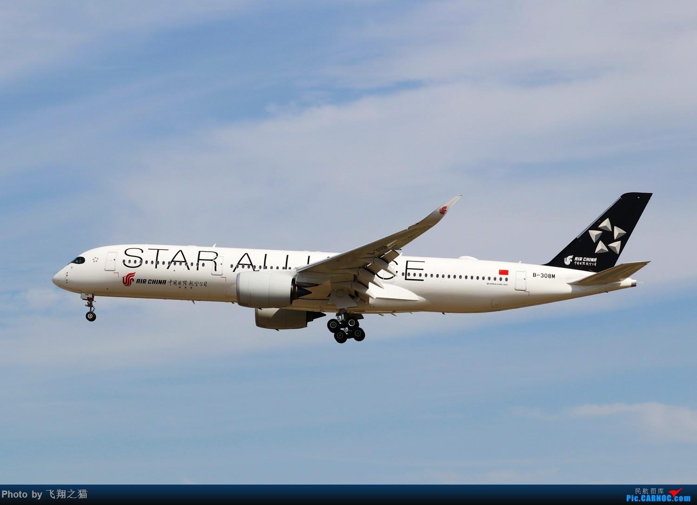 Re:[原创]飞翔之猫中秋在帝都拍机 AIRBUS A350-900 B-308M 北京首都机场