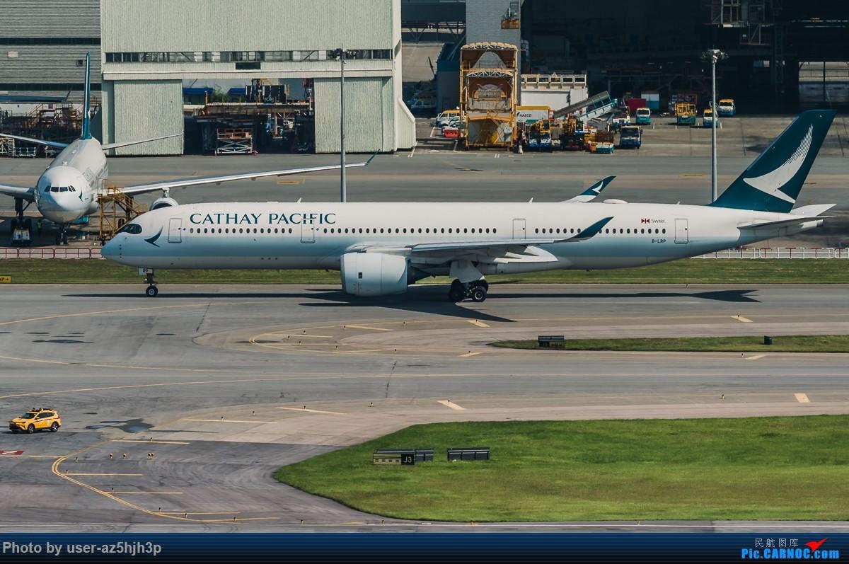 Re:[原创]8月21日 沙螺湾 AIRBUS A350-900 B-LRP 香港国际机场