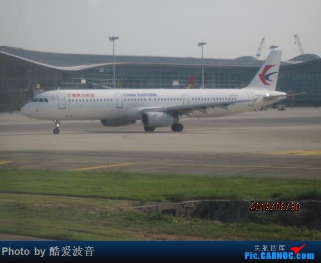 Re:[原创]轻轻松松云南行,擦航322+首航320Neo双体验(2) AIRBUS A321-200 B-6368 中国杭州萧山国际机场