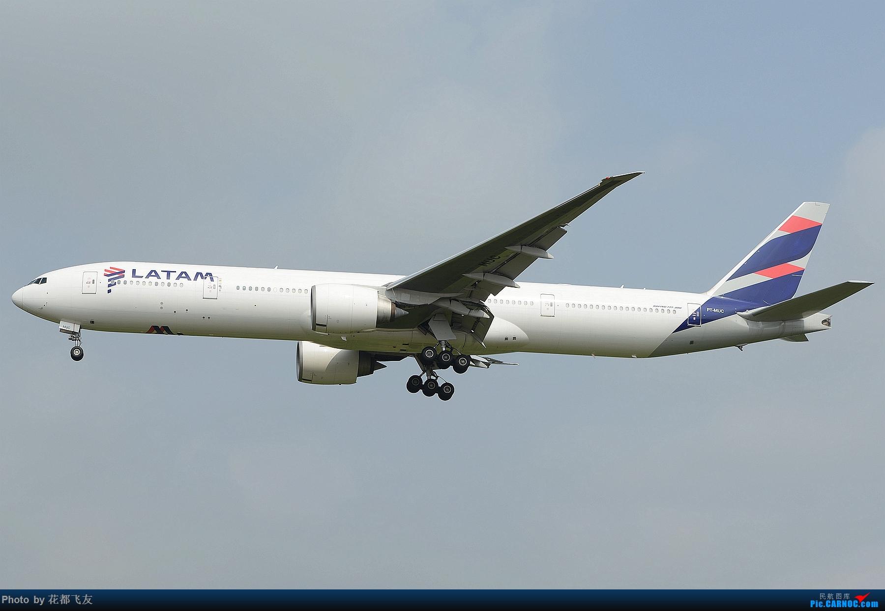 巴西塔姆777降落白云机场 BOEING 777-300ER PT-MUC 中国广州白云国际机场