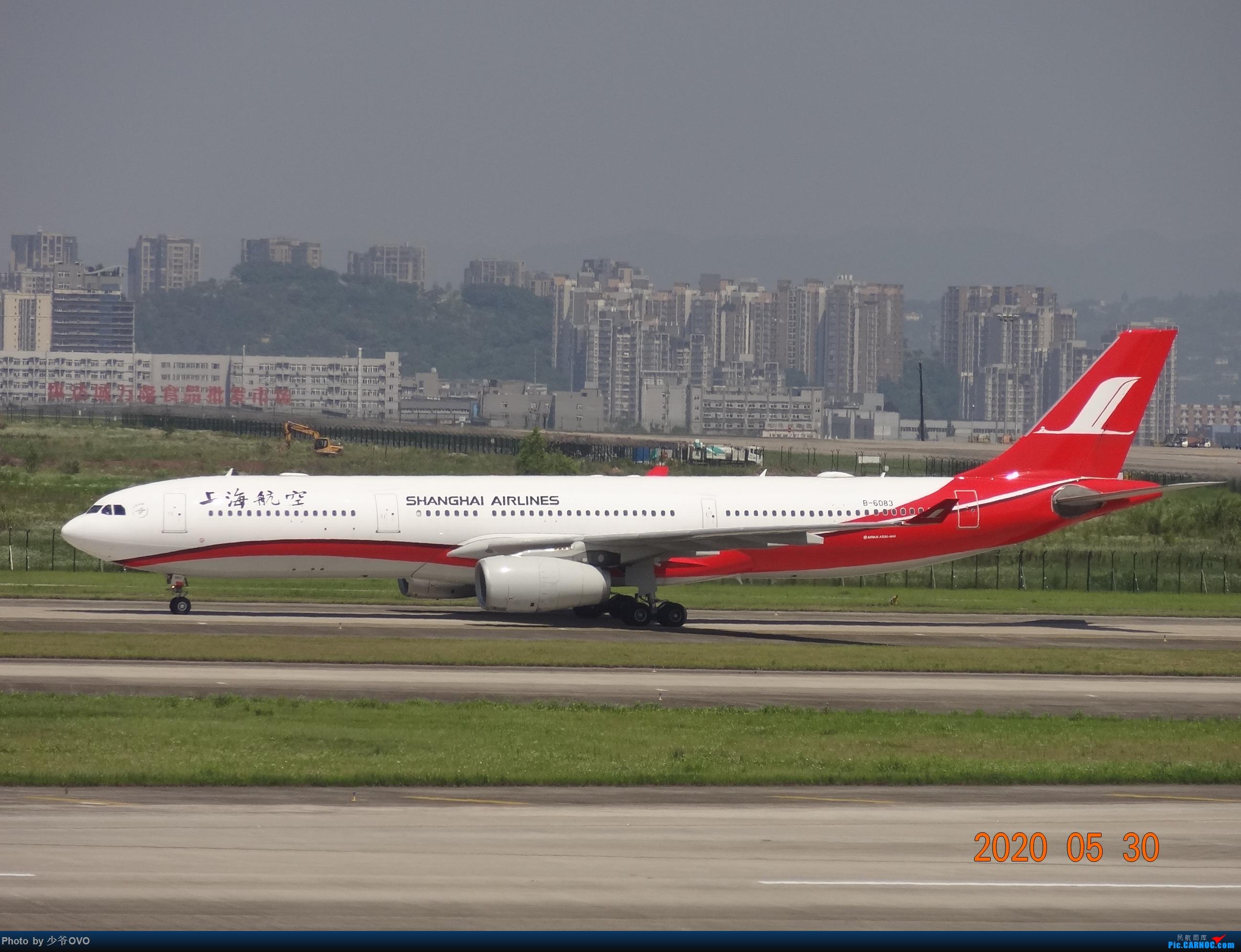 Re:[原创]Re:[原创]CKG重庆江北机场拍机.星空联盟77W AIRBUS A330-300 B-6083 重庆江北机场