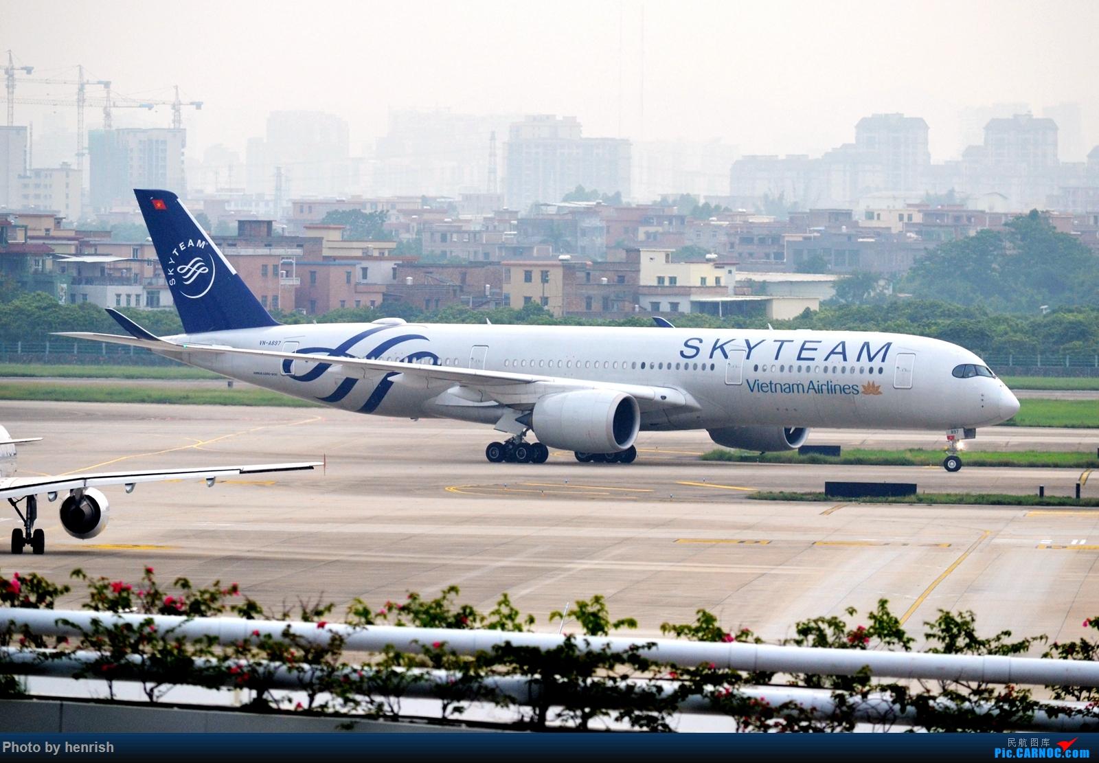 Re:[原创]【肥威的CAN】5月后半,雨季期间广州好货若干。【 广东青少年拍机小队】【广州,你好!】 AIRBUS A350-900 VN-A897 中国广州白云国际机场