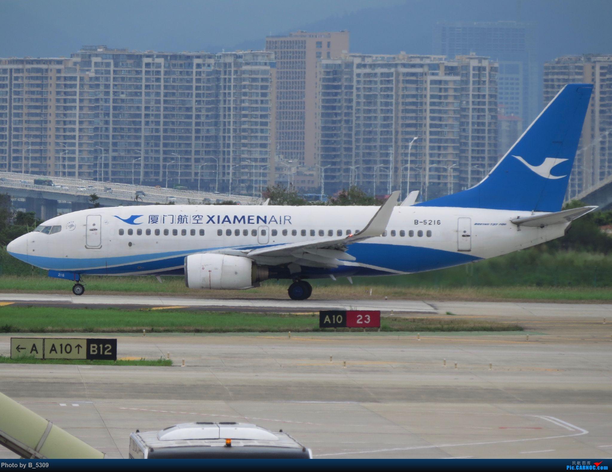 Re:[原创]复课一个月了,终于能在紧张的学习生活中抽出点时间拍稽~ BOEING 737-700 B-5216 中国厦门高崎国际机场