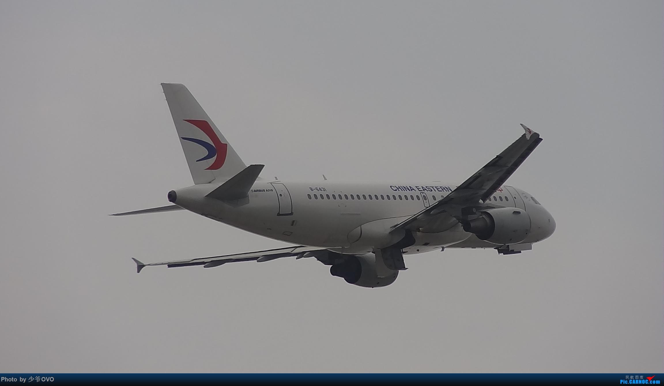 Re:[原创]CKG重庆江北机场拍机,国航744,B-2447,和一群大佬拍机 AIRBUS A319-100 B-6431 中国重庆江北国际机场
