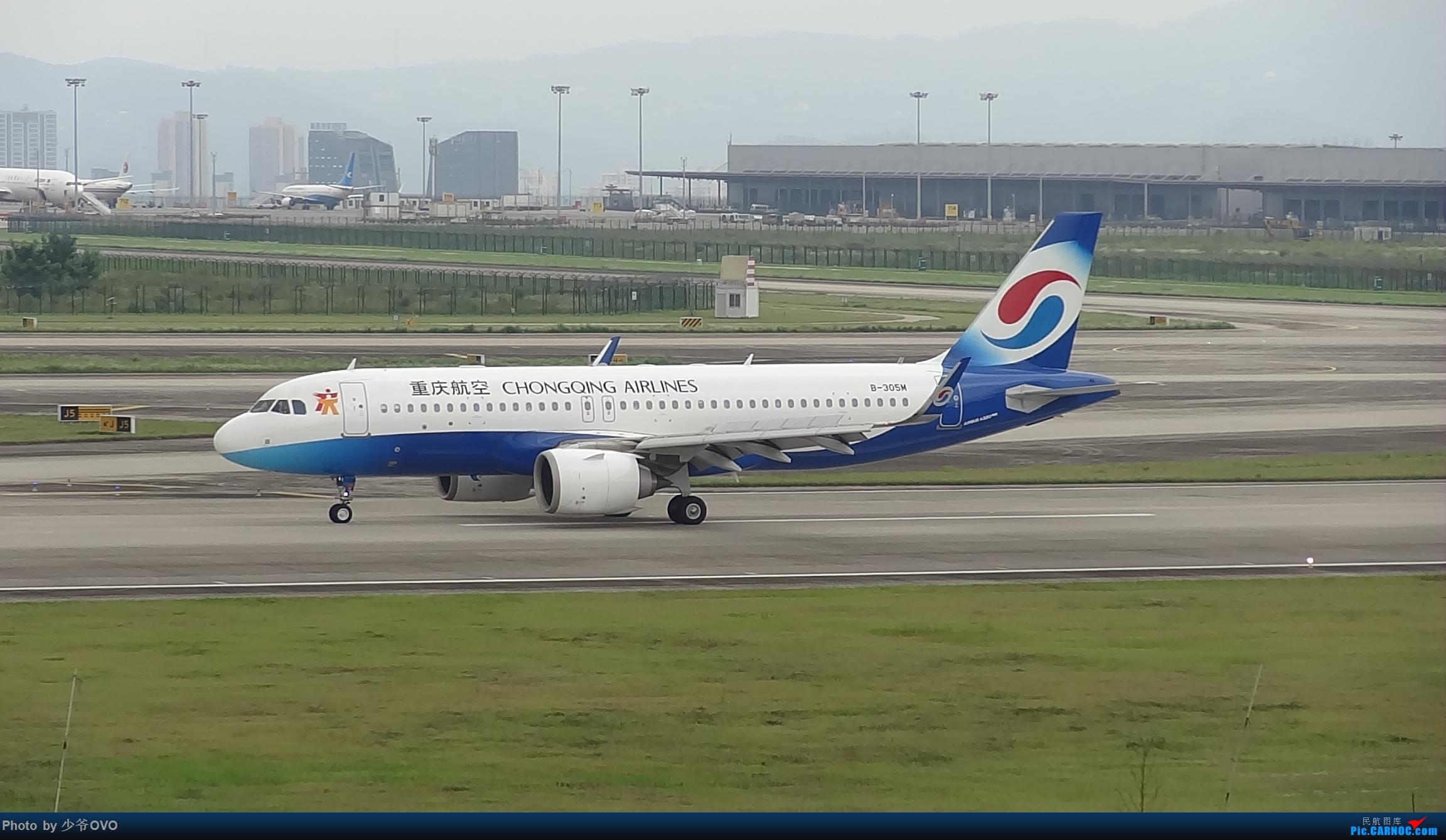 Re:CKG重庆江北机场拍机 ,中法建交50周年 AIRBUS A320NEO B-305M 中国重庆江北国际机场
