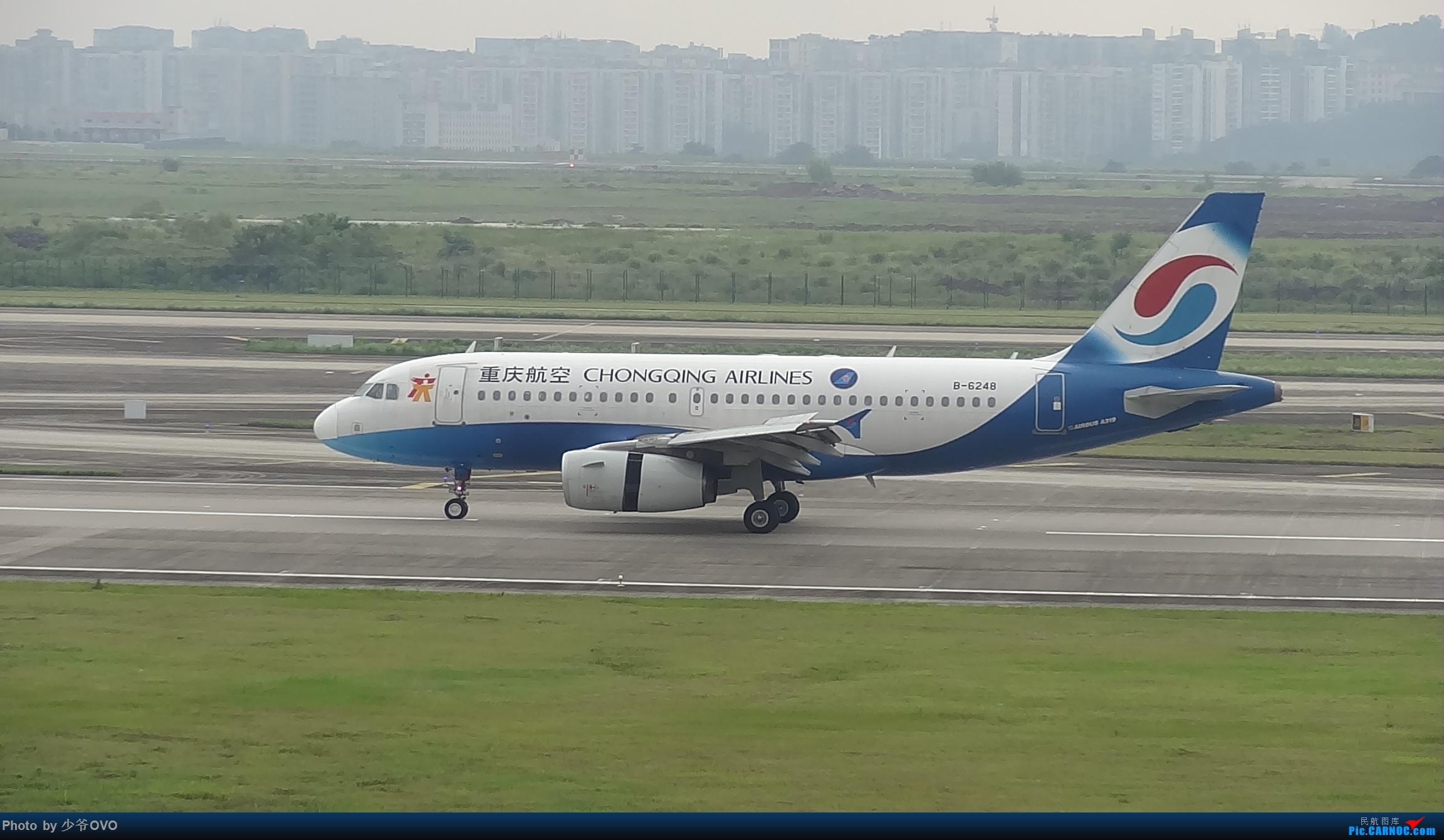 Re:[原创]CKG重庆江北机场拍机 ,中法建交50周年 AIRBUS A319-100 B-6248 中国重庆江北国际机场