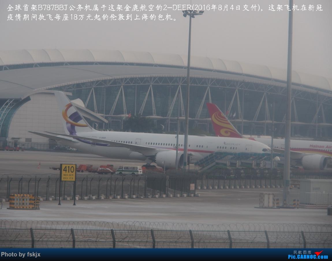 【fskjx的飞行游记☆82】明天,尼好—加德满都·博卡拉 BOEING 787-8 2-DEER 中国广州白云国际机场