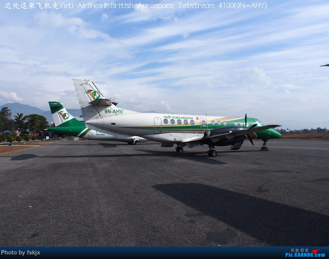 【fskjx的飞行游记☆82】明天,尼好—加德满都·博卡拉 BRITISH AEROSPACE JETSTREAM 41 9N-AHY 尼泊尔博卡拉机场