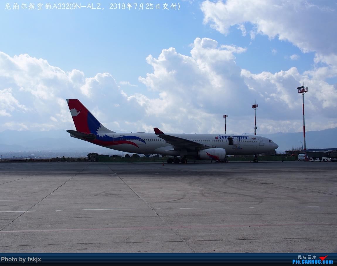 【fskjx的飞行游记☆82】明天,尼好—加德满都·博卡拉 AIRBUS A320-200 9N-ALZ 尼泊尔加德满都特里布万国际机场