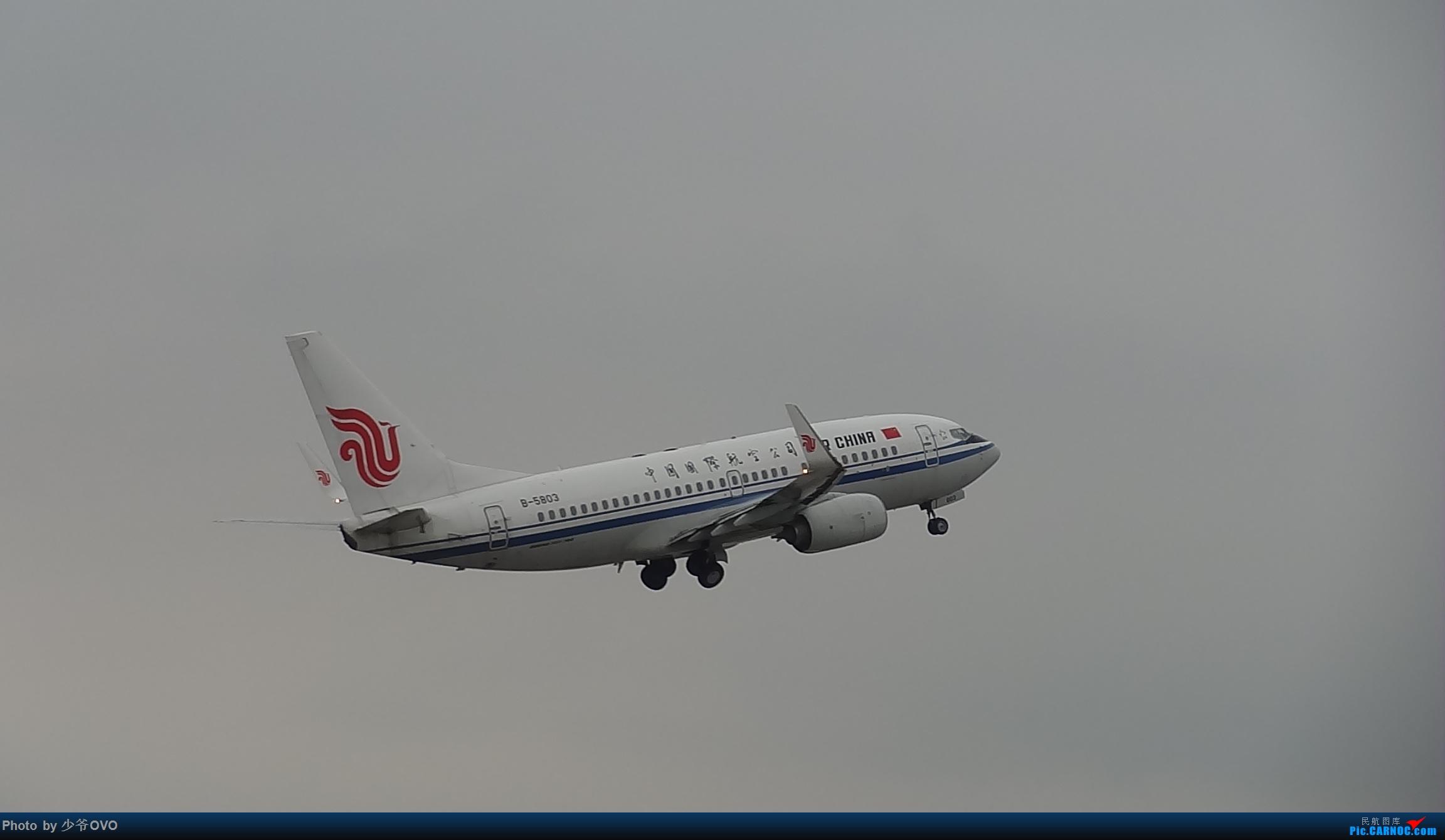 Re:[原创]CKG重庆江北机场拍机 BOEING 737-700 B-5803 中国重庆江北国际机场