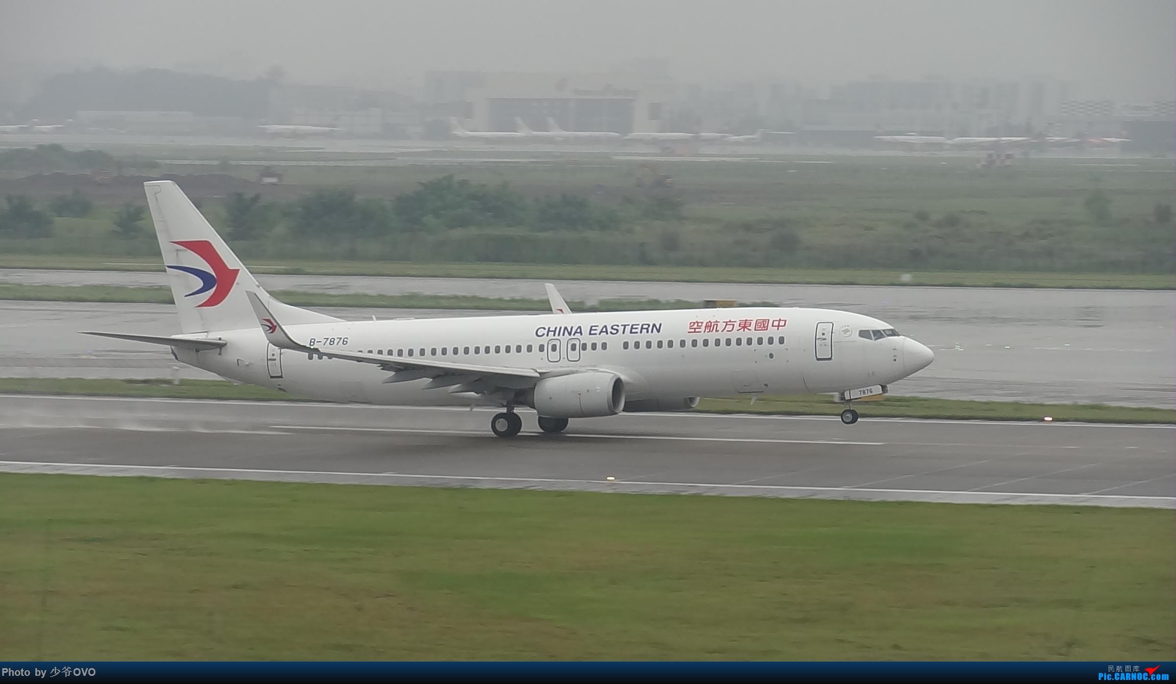 Re:[原创]CKG重庆江北机场拍机 BOEING 737-800 B-7876 中国重庆江北国际机场