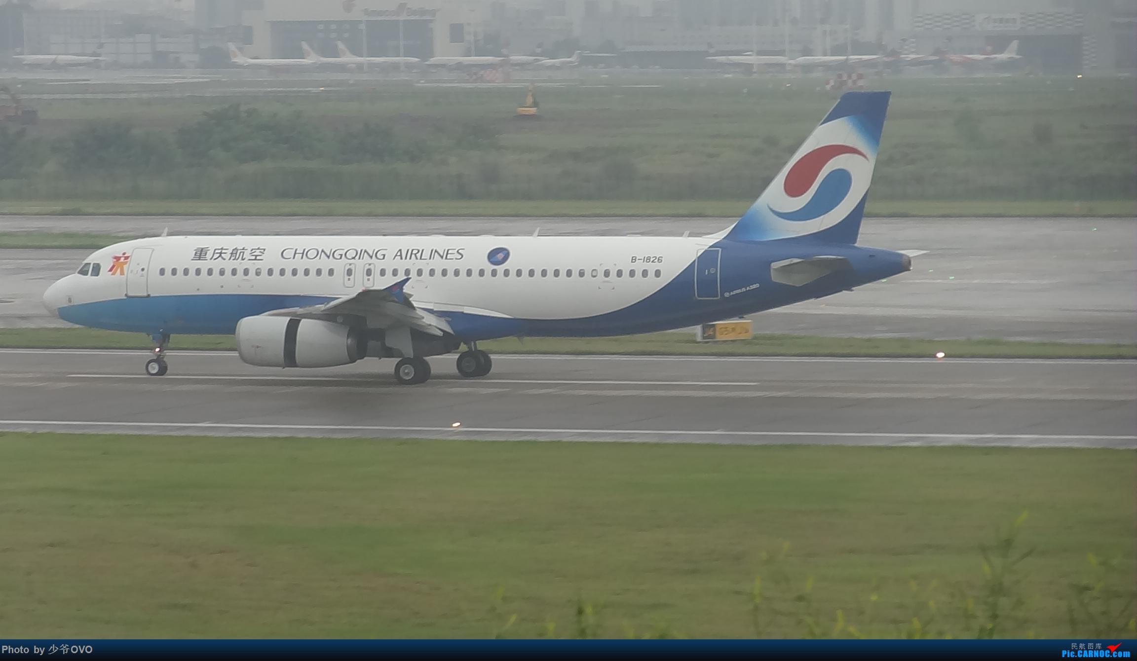 Re:[原创]CKG重庆江北机场拍机 AIRBUS A320-200 B-1826 中国重庆江北国际机场