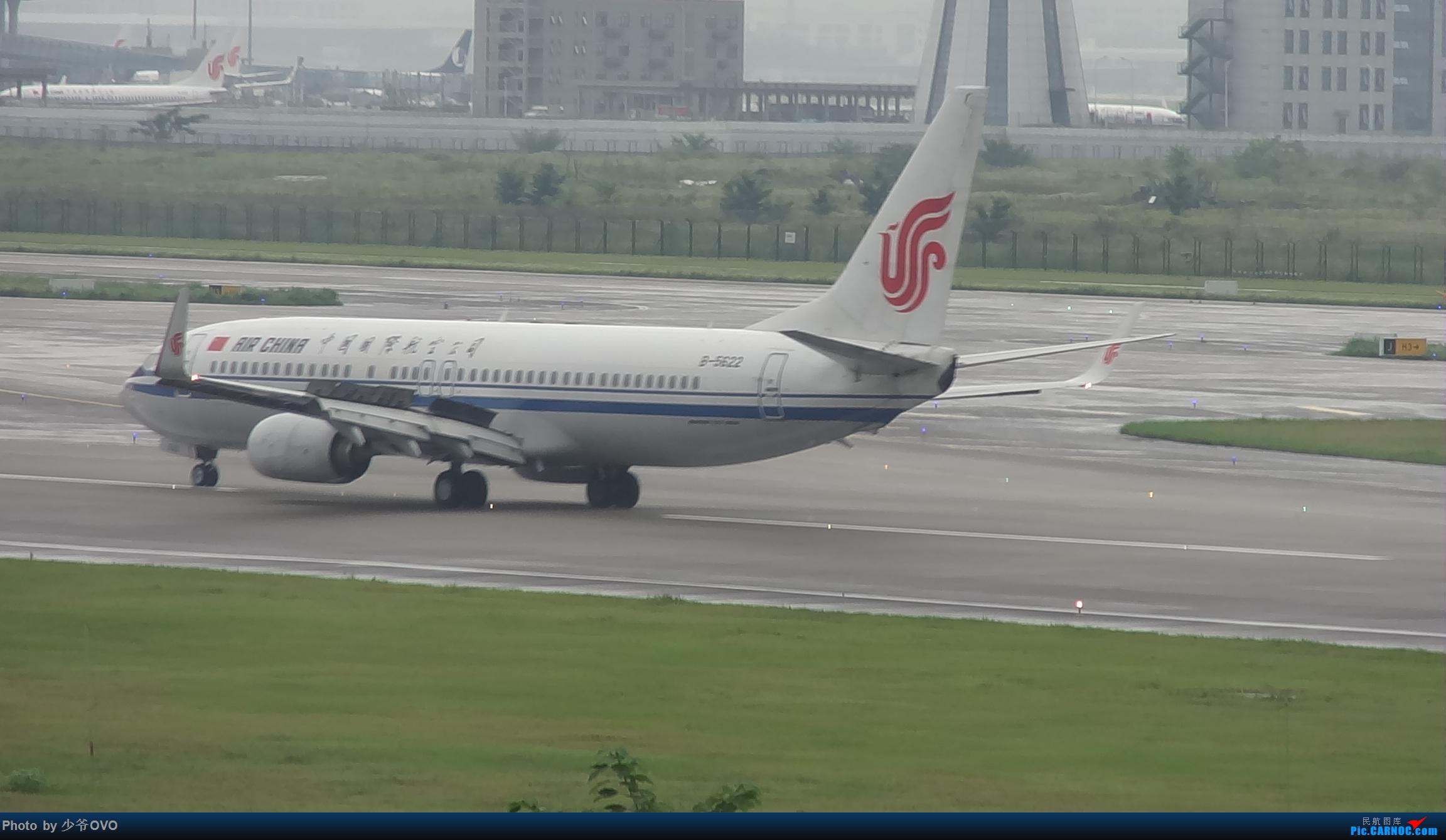 Re:[原创]CKG重庆江北机场拍机 BOEING 737-800 B-5622 中国重庆江北国际机场