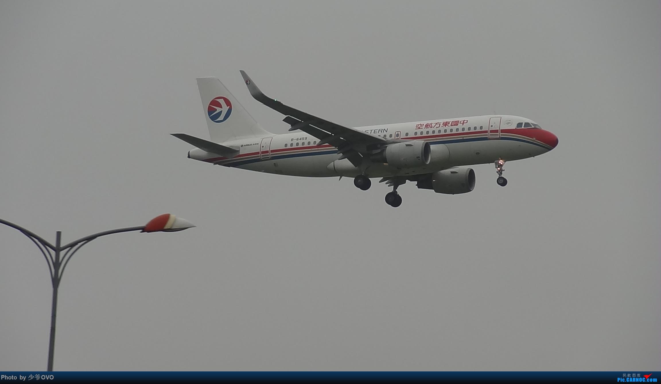 Re:[原创]CKG重庆江北机场拍机 ,渣图一堆,多指点 AIRBUS A319-100 B-6459 中国重庆江北国际机场
