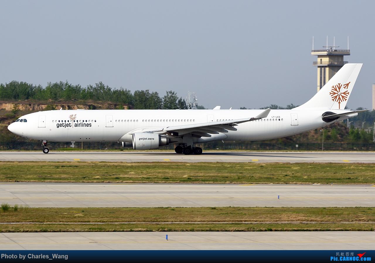 [原创]新郑机场近日好货集锦 A330-300 LY-LEO 中国郑州新郑国际机场