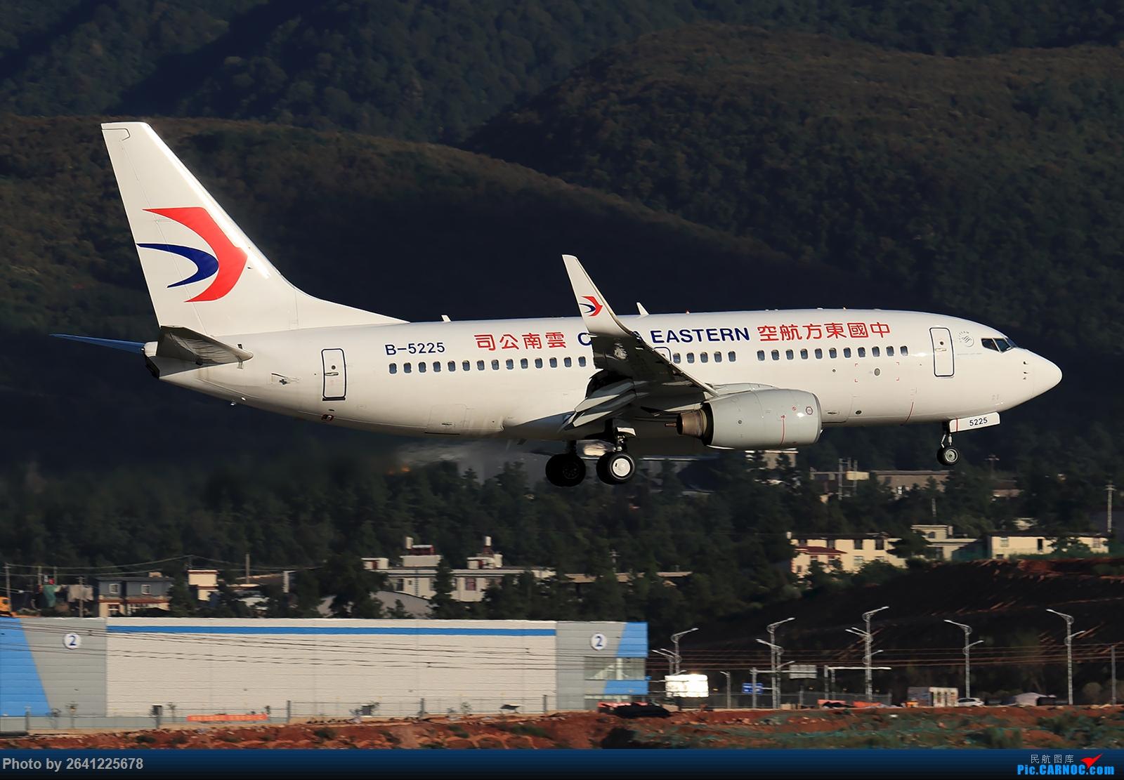 Re:[原创]【KMG】又见长水(1) BOEING 737-700 B-5225 中国昆明长水国际机场