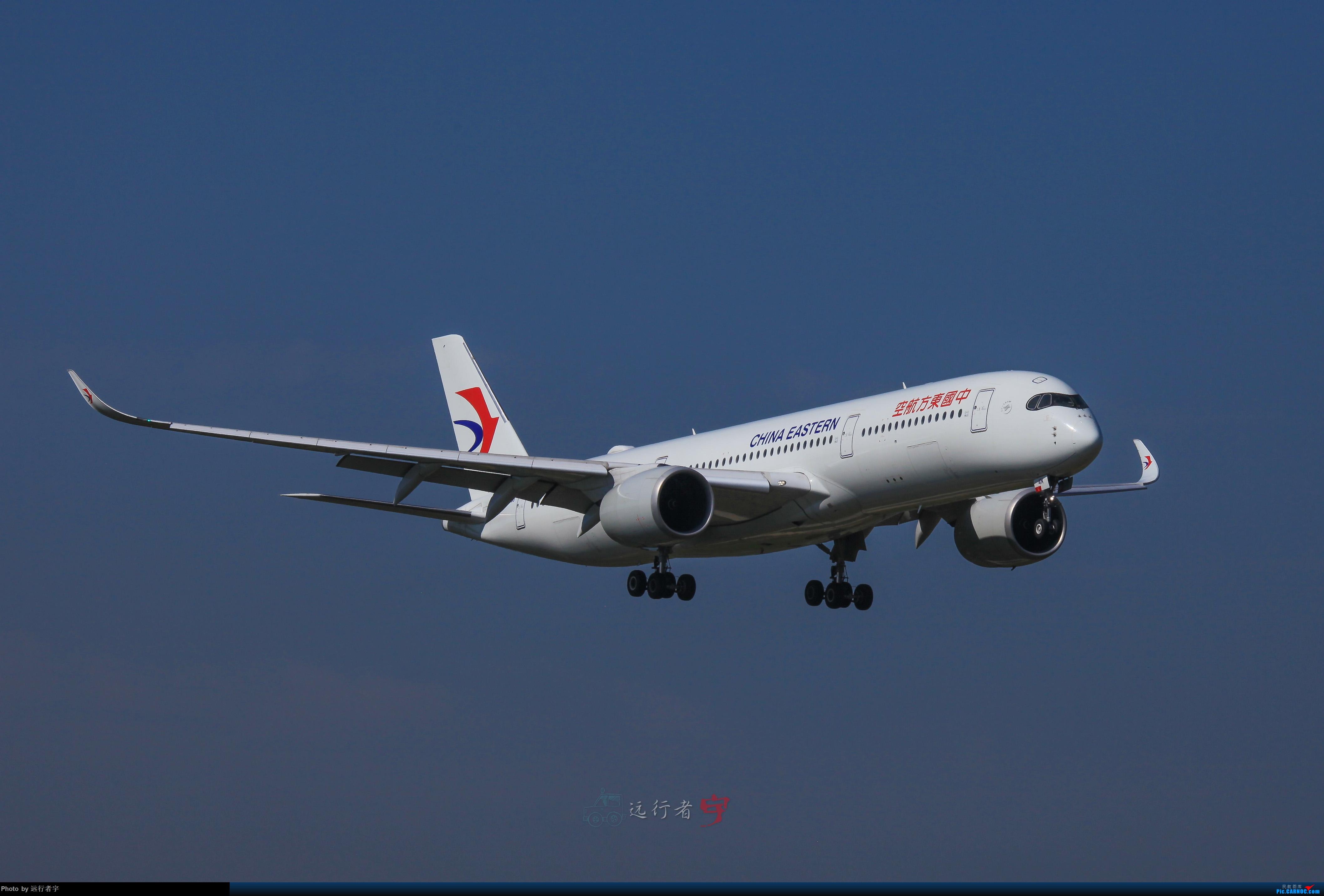 [原创]【CTU】大晴天双流02R拍机(号外:与东航350的缘分) AIRBUS A350-900 B-304N 中国成都双流国际机场