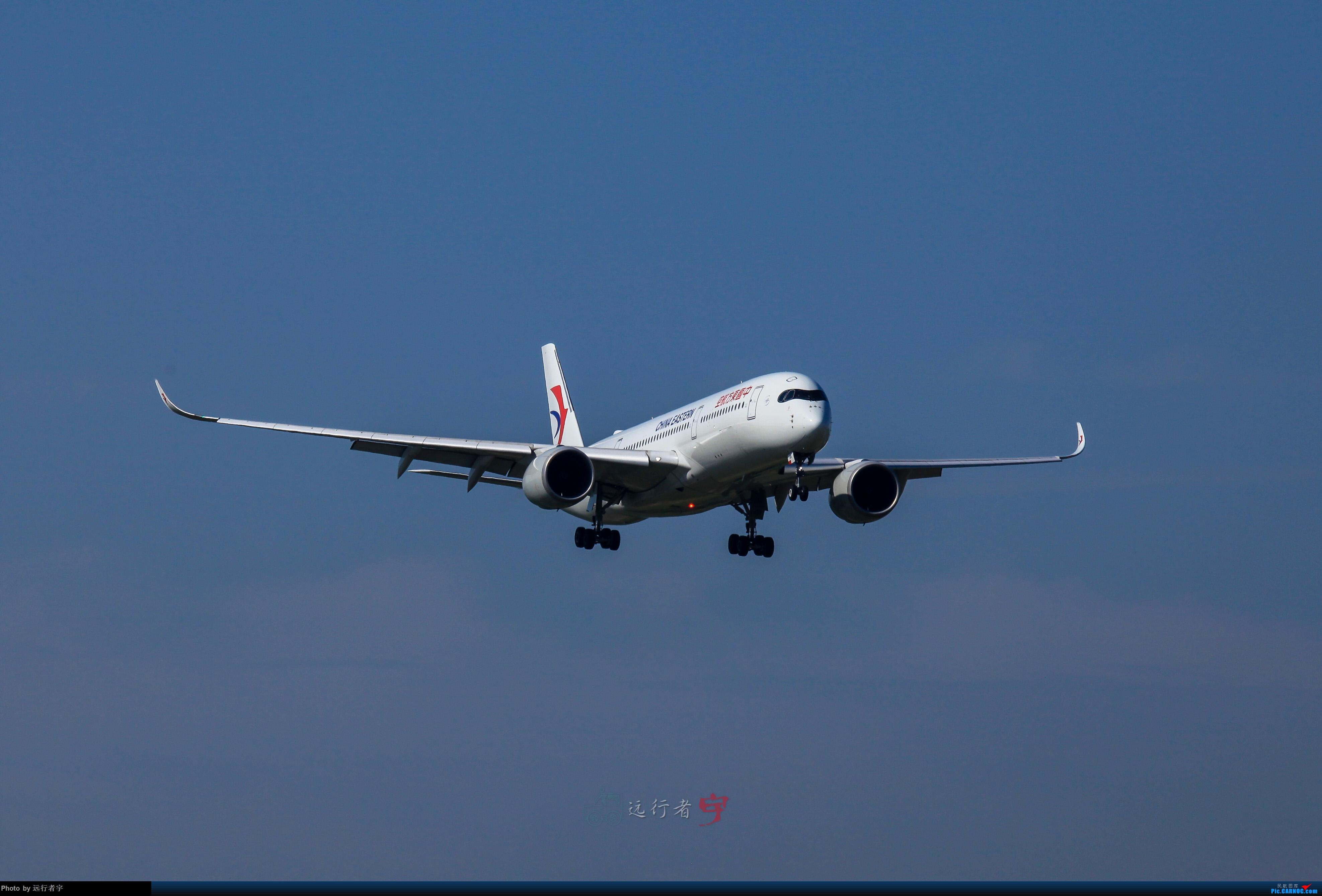 Re:[原创]【CTU】大晴天双流02R拍机(号外:与东航350的缘分) AIRBUS A350-900 B-304N 中国成都双流国际机场