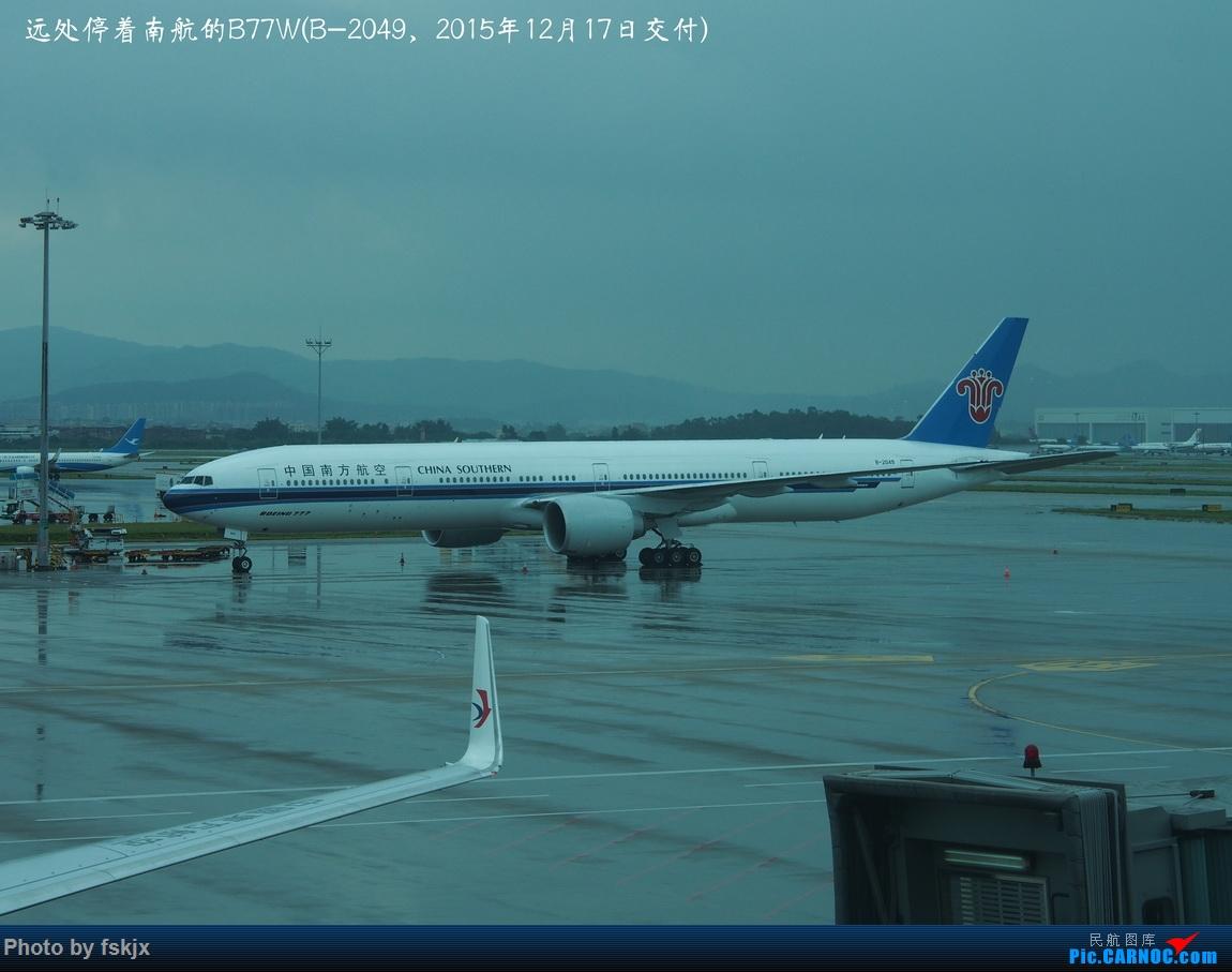 【fskjx的飞行游记☆85】保山周末游 BOEING 777-300ER B-2049 中国广州白云国际机场