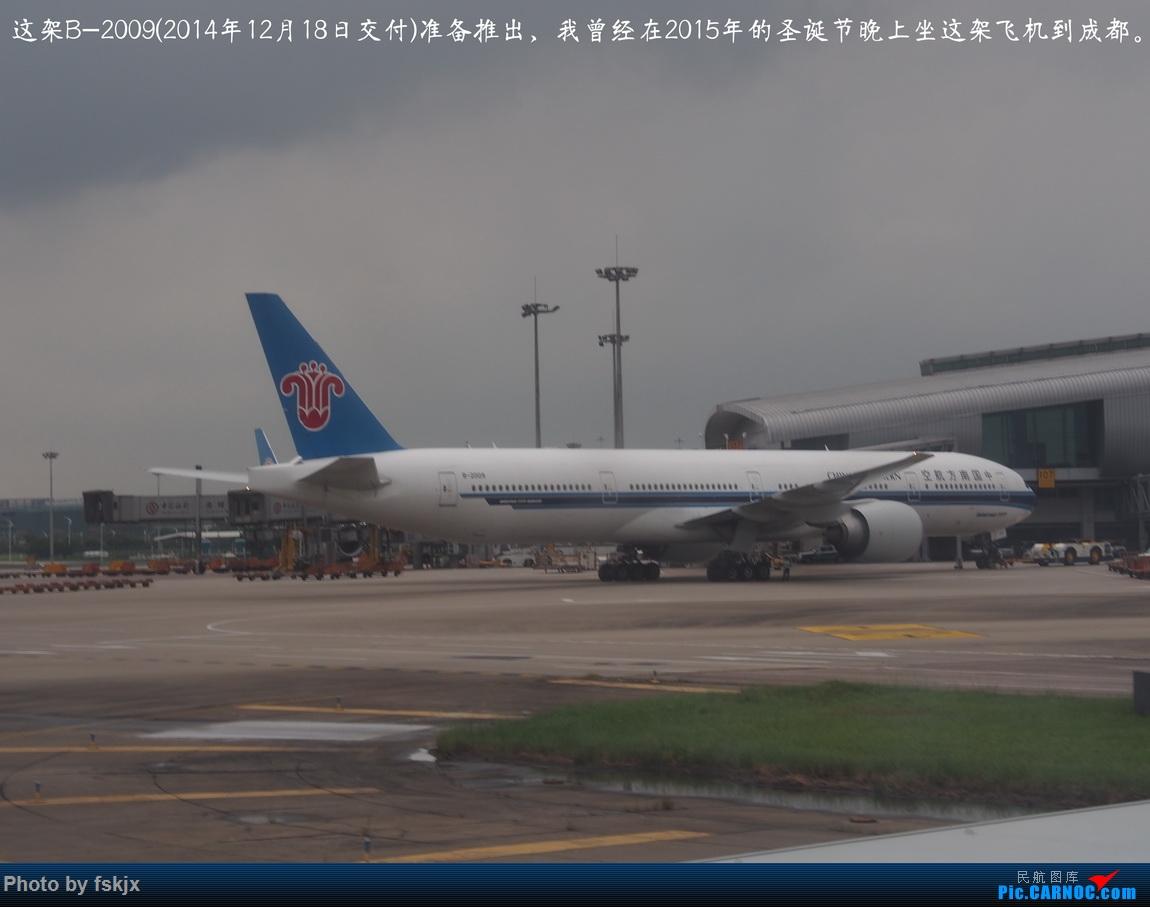 【fskjx的飞行游记☆85】保山周末游 BOEING 777-300ER B-2009 中国广州白云国际机场