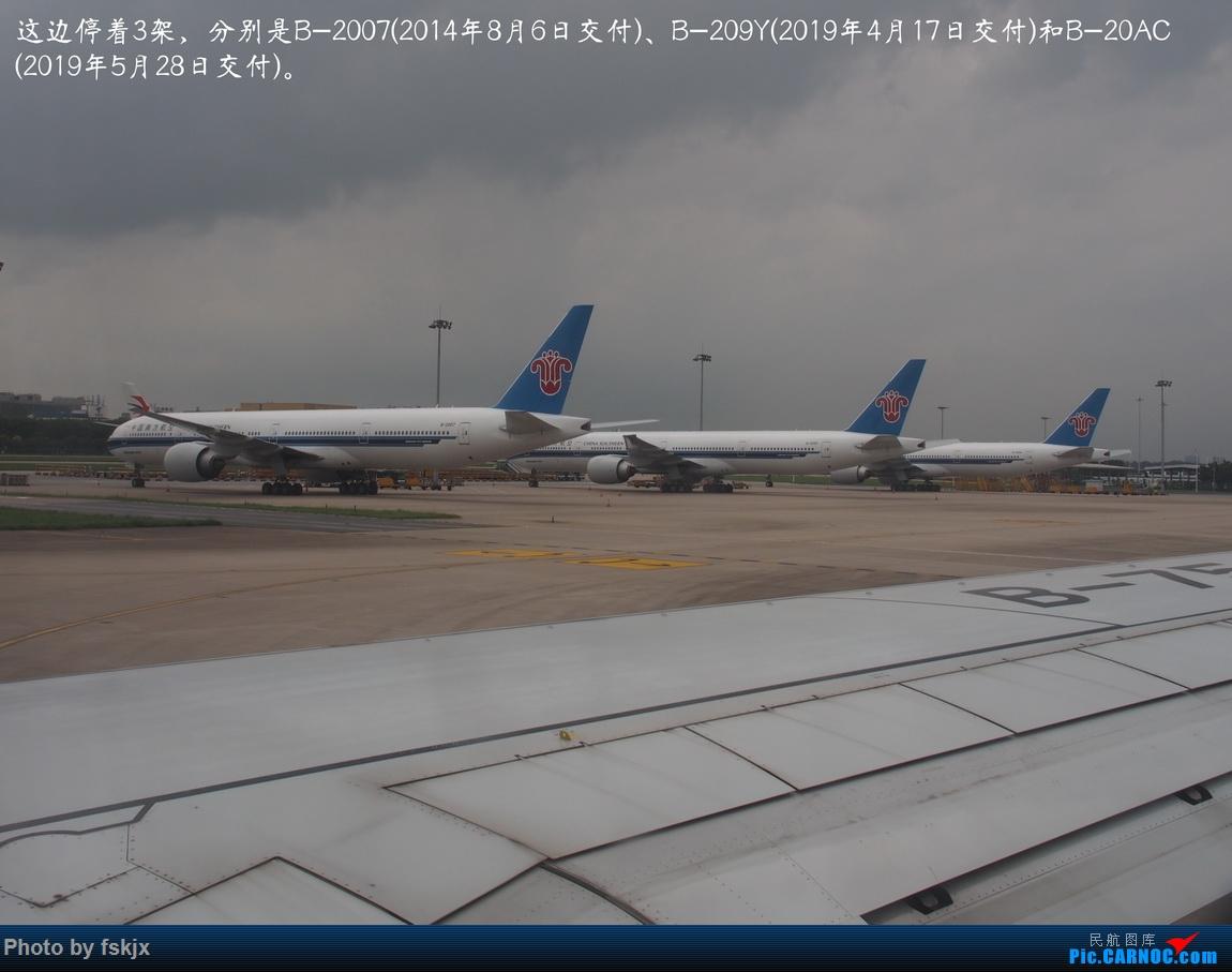 【fskjx的飞行游记☆85】保山周末游 BOEING 777-300ER B-2007 中国广州白云国际机场
