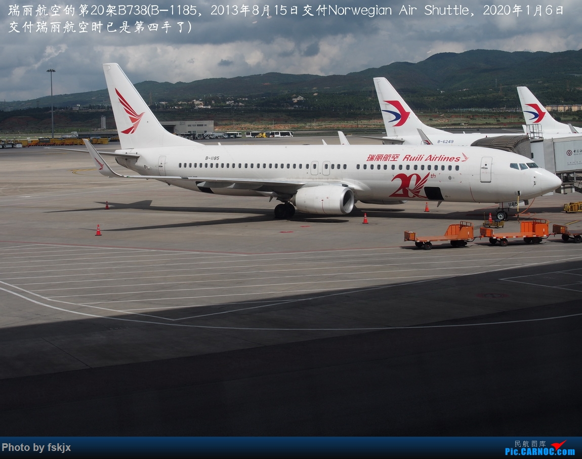 【fskjx的飞行游记☆85】保山周末游 BOEING 737-800 B-1185 中国昆明长水国际机场