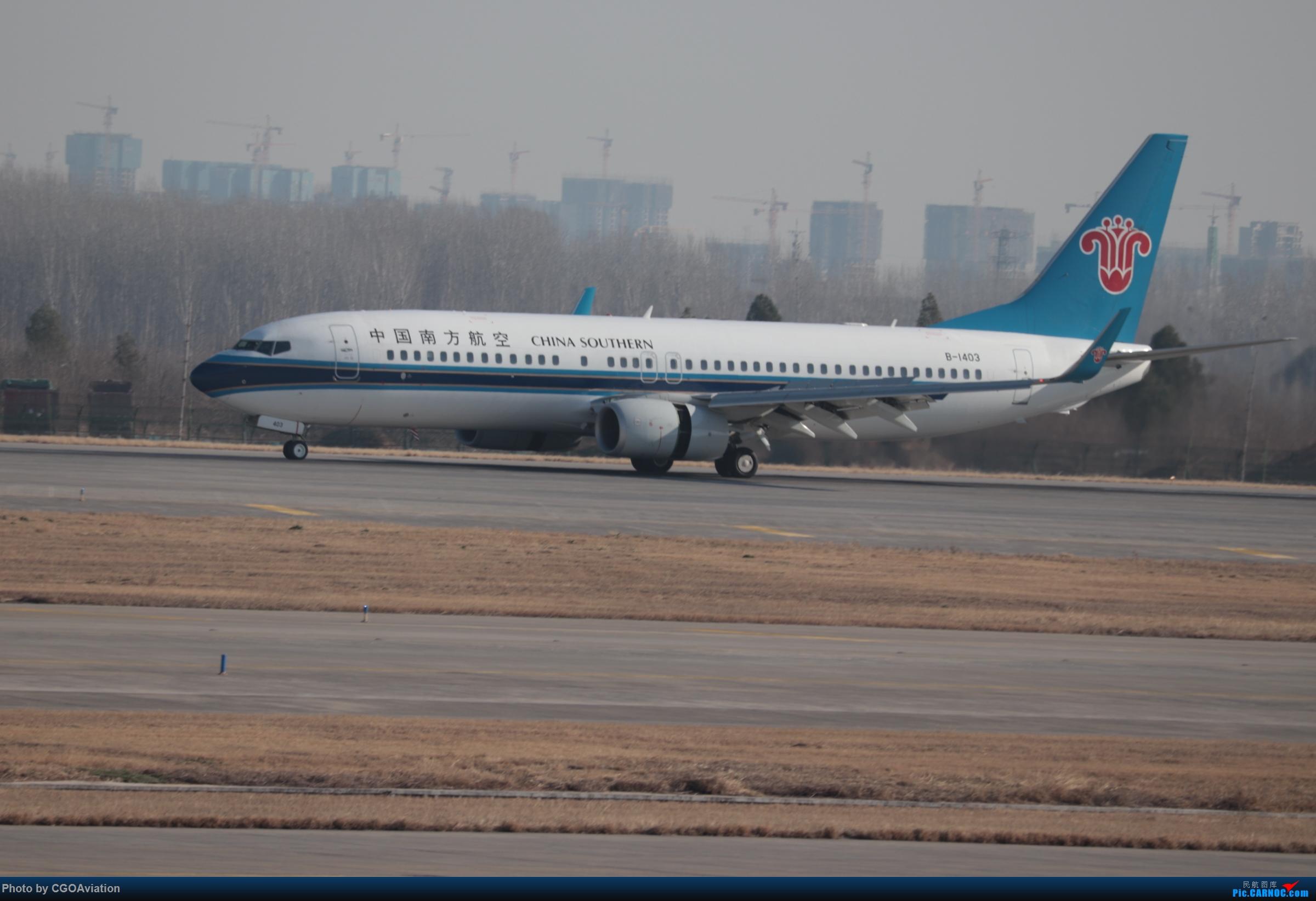 Re:[原创]CGO萌新 BOEING 737-800 B-1403 中国郑州新郑国际机场